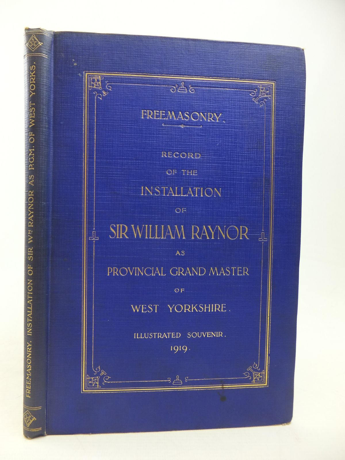 Photo of RECORD OF THE INSTALLATION OF SIR WILLIAM RAYNOR AS RIGHT WORSHIPFUL PROVINCIAL GRAND MASTER written by Fowkes, W. Reeve published by Wm. Byles (STOCK CODE: 1809996)  for sale by Stella & Rose's Books