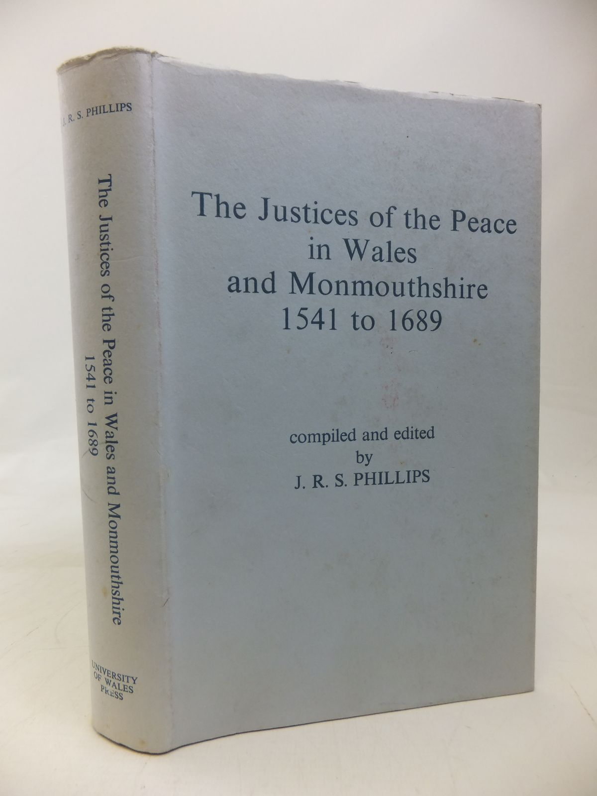 Photo of THE JUSTICES OF THE PEACE IN WALES AND MONMOUTHSHIRE 1541 TO 1689- Stock Number: 1810139