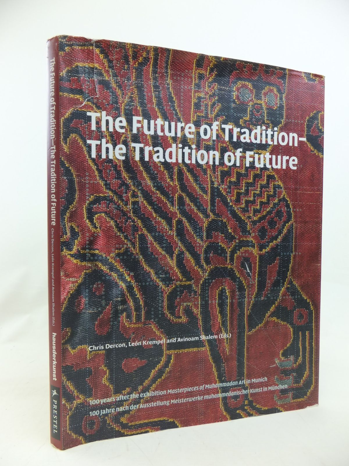 Photo of THE FUTURE OF TRADITION - THE TRADITION OF FUTURE written by Dercon, Chris<br />Krempel, Leon<br />Shalem, Avinoam published by Prestel (STOCK CODE: 1810451)  for sale by Stella & Rose's Books