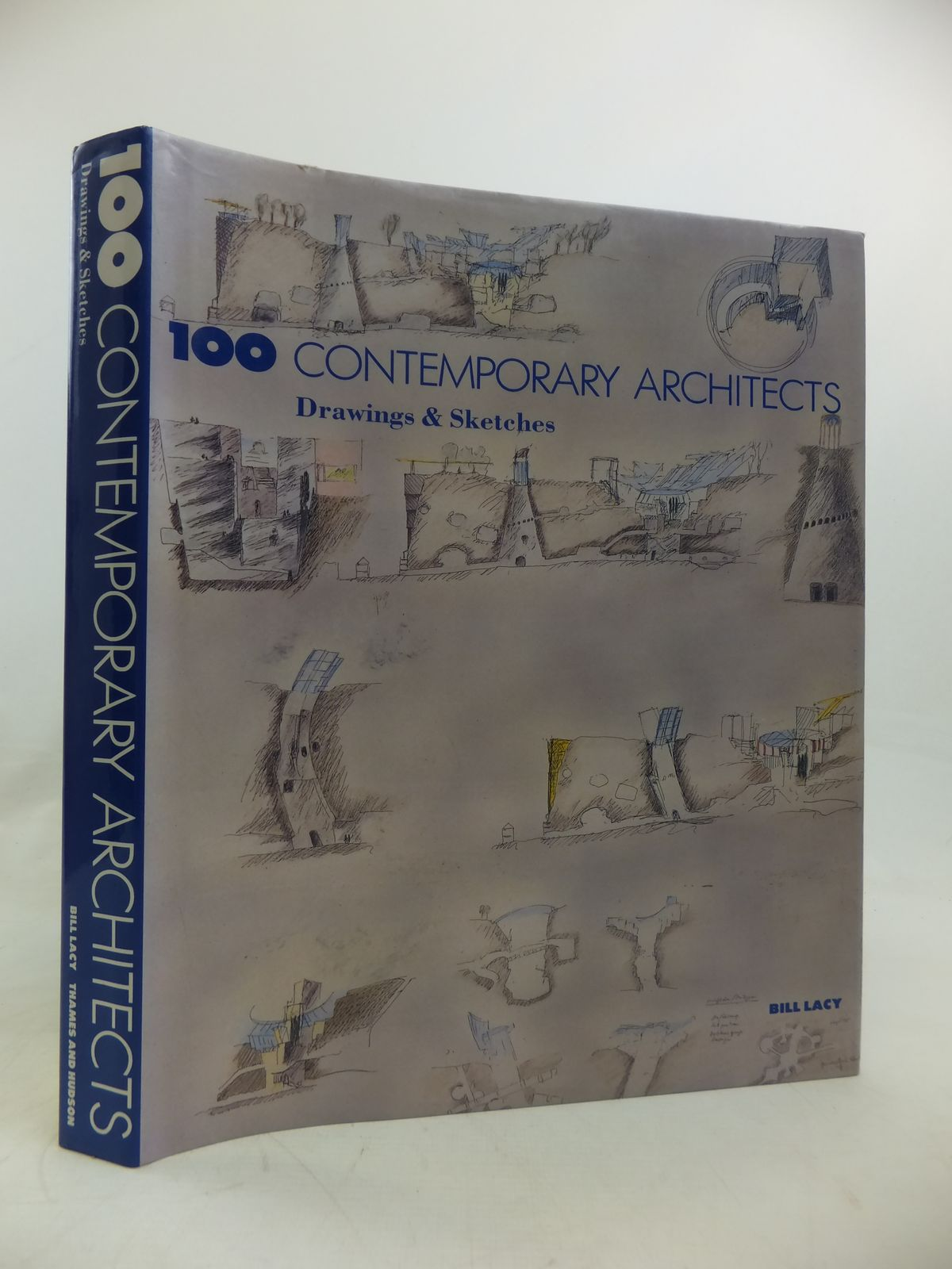 Photo of 100 CONTEMPORARY ARCHITECTS: DRAWINGS & SKETCHES written by Lacy, Bill published by Thames and Hudson (STOCK CODE: 1810576)  for sale by Stella & Rose's Books
