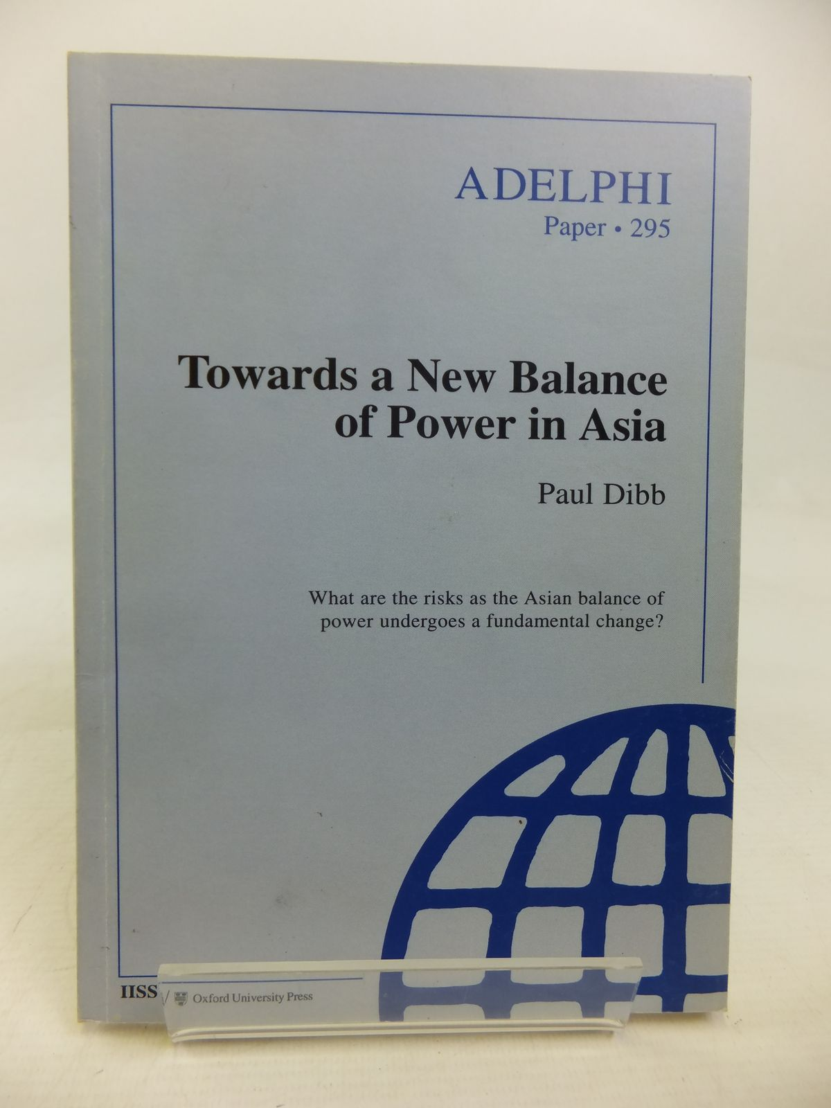Photo of TOWARDS A NEW BALANCE OF POWER IN ASIA written by Dibb, Paul published by Oxford University Press (STOCK CODE: 1810601)  for sale by Stella & Rose's Books