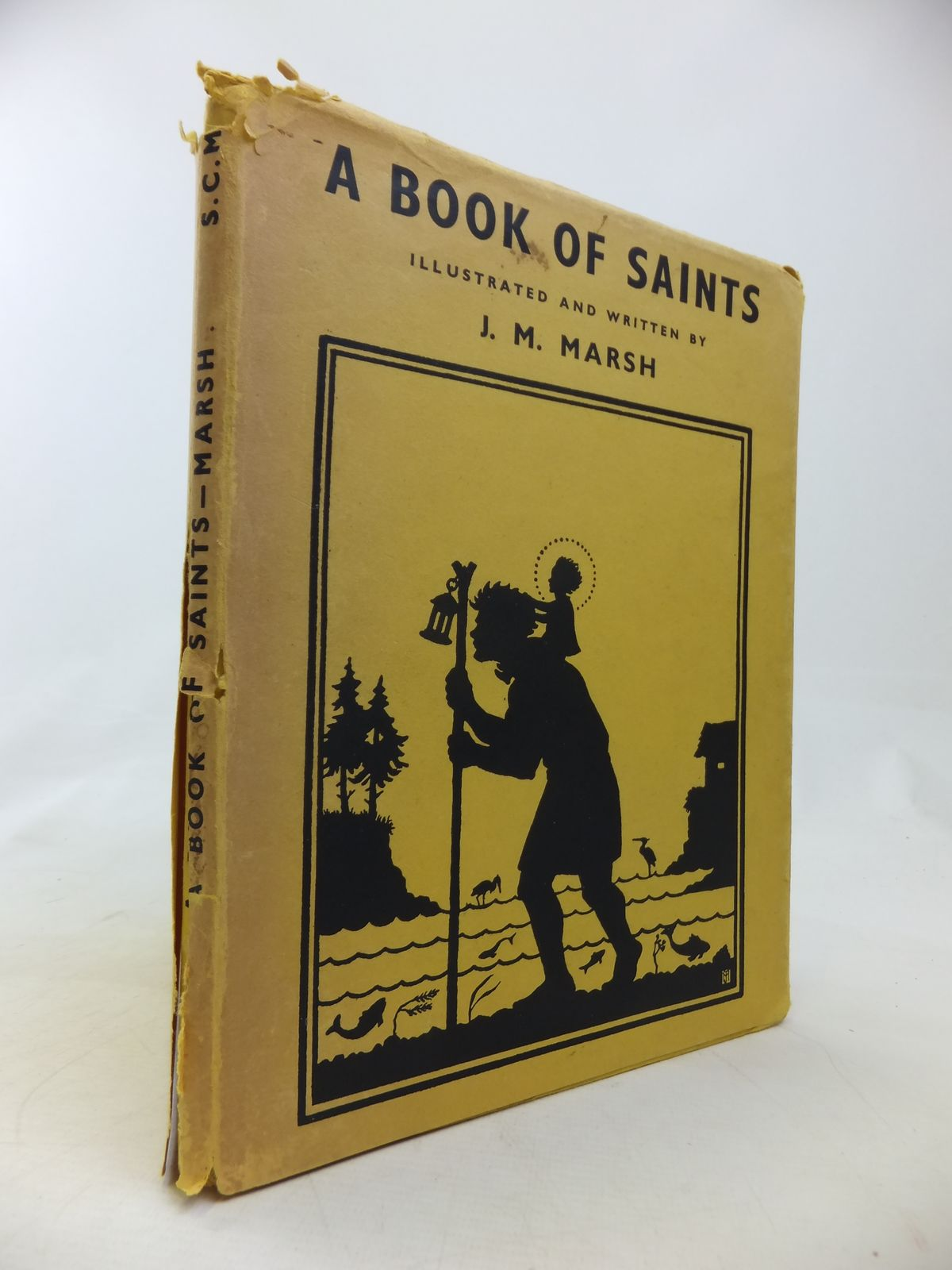 Photo of A BOOK OF SAINTS written by Marsh, J.M. illustrated by Marsh, J.M. published by Student Christian Movement Press (STOCK CODE: 1810633)  for sale by Stella & Rose's Books