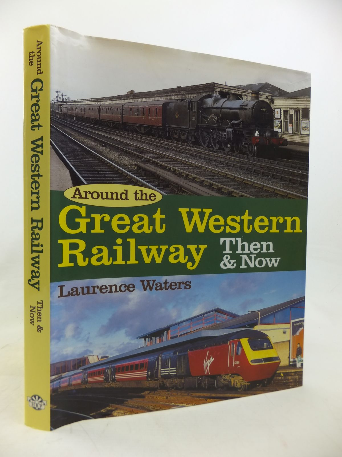 Photo of AROUND THE GREAT WESTERN RAILWAY THEN & NOW- Stock Number: 1810643