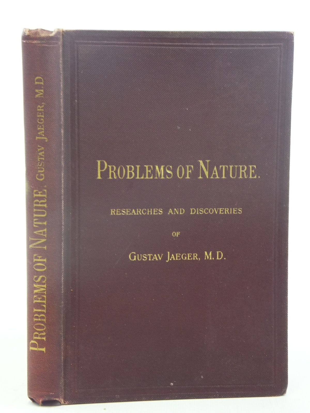 Photo of PROBLEMS OF NATURE RESEARCHED AND DISCOVERIES OF GUSTAV JAEGER written by Jaeger, Gustav Schlichter, Henry G. published by Williams and Norgate (STOCK CODE: 1810844)  for sale by Stella & Rose's Books