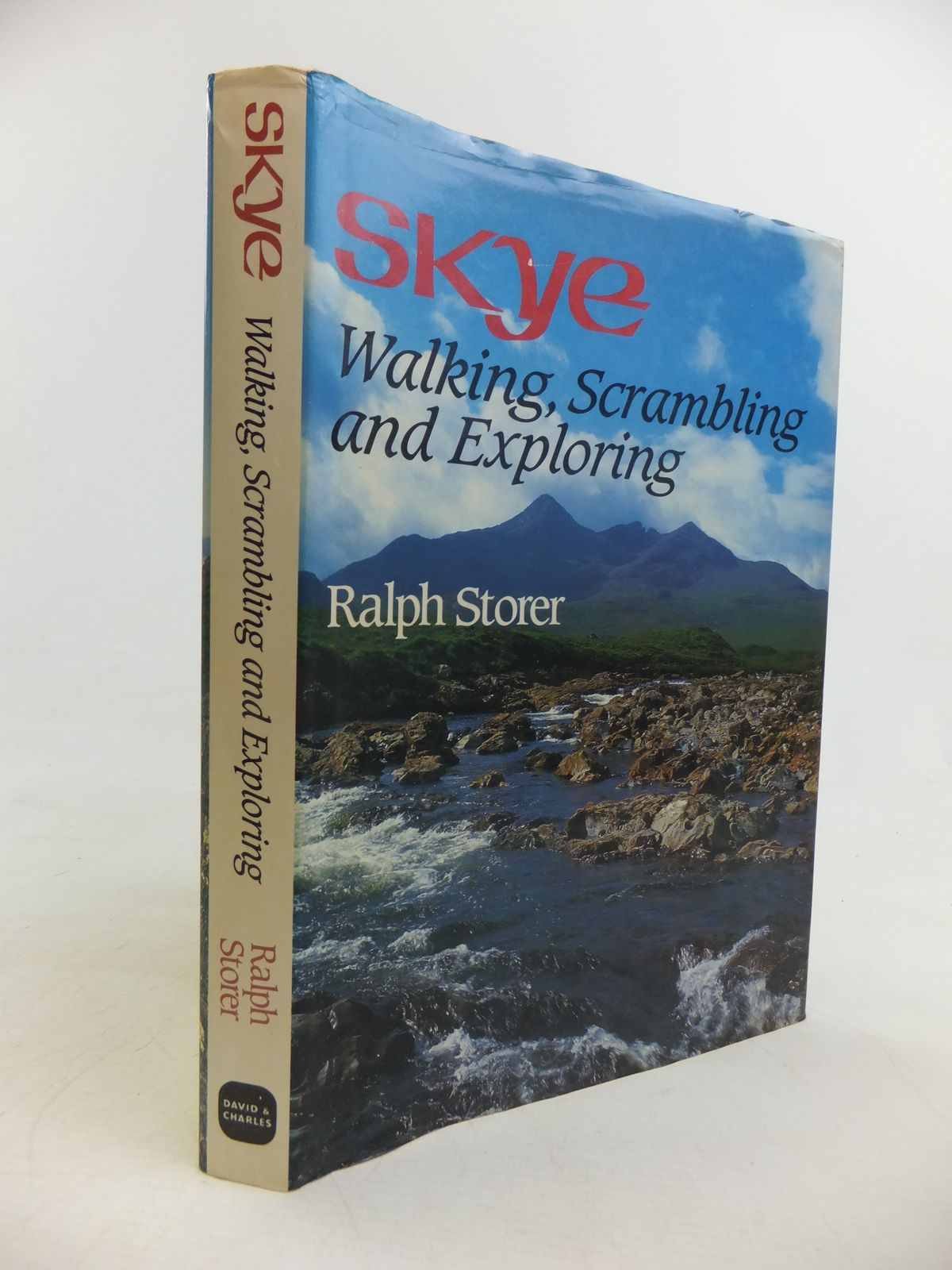 Photo of SKYE: WALKING, SCRAMBLING AND EXPLORING written by Storer, Ralph published by David & Charles (STOCK CODE: 1810960)  for sale by Stella & Rose's Books