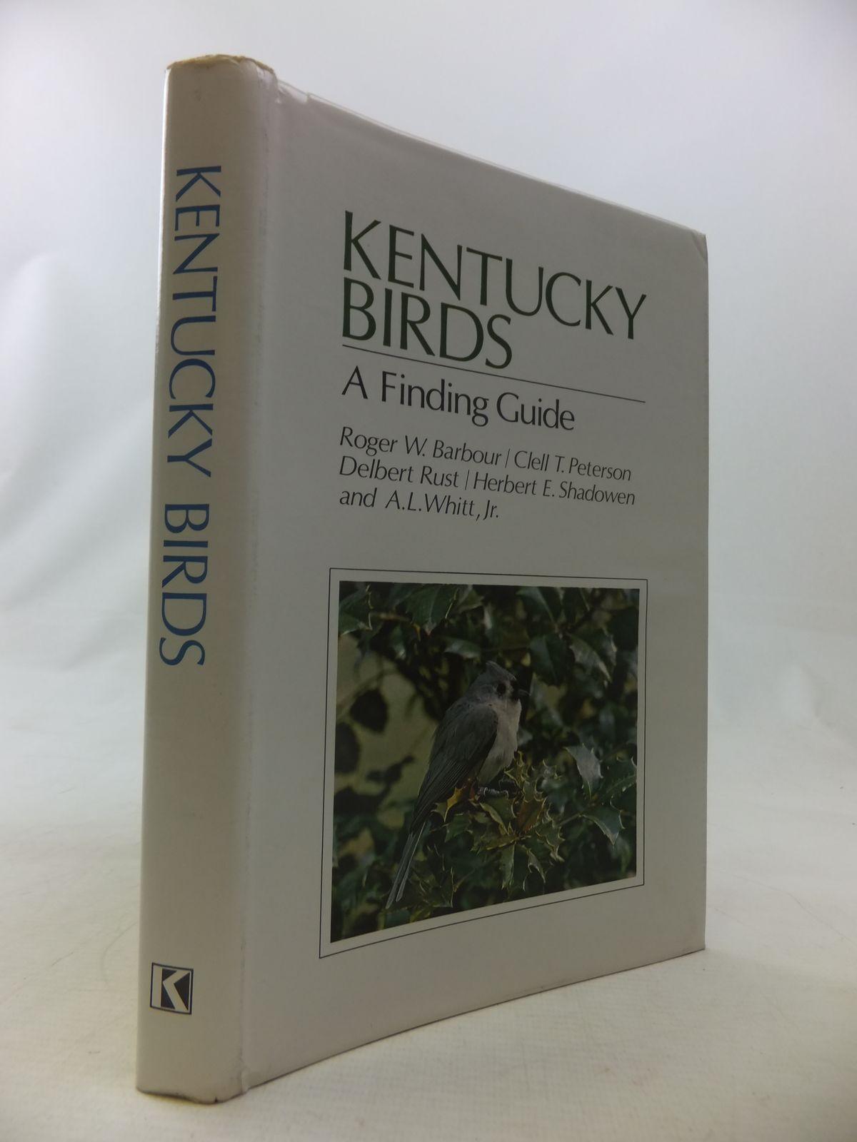 Photo of KENTUCKY BIRDS A FINDING GUIDE written by Barbour, Roger W. Peterson, Clell T. Rust, Delbert Shadowden, Herbert E. Whitt, A.L. published by University Press of Kentucky (STOCK CODE: 1811083)  for sale by Stella & Rose's Books