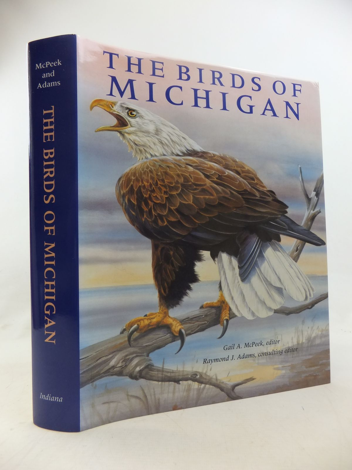 Photo of THE BIRDS OF MICHIGAN written by Granlund, James McPeek, Gail A. Adams, Raymond J. et al, illustrated by Callog, Cyndy Felsing, John Hertling, Heiner et al., published by Indiana University Press (STOCK CODE: 1811193)  for sale by Stella & Rose's Books