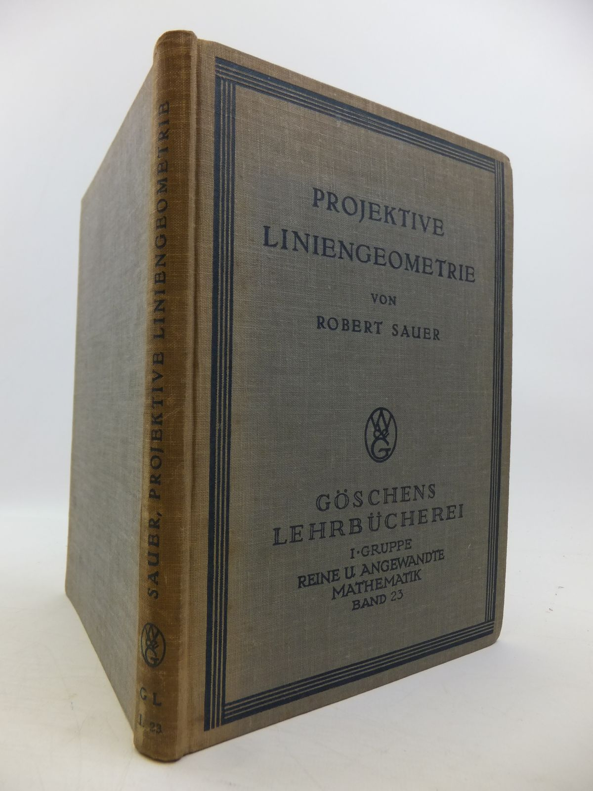Photo of PROJEKTIVE LINIENGEOMETRIE written by Sauer, Robert published by Walter De Gruyter (STOCK CODE: 1811410)  for sale by Stella & Rose's Books