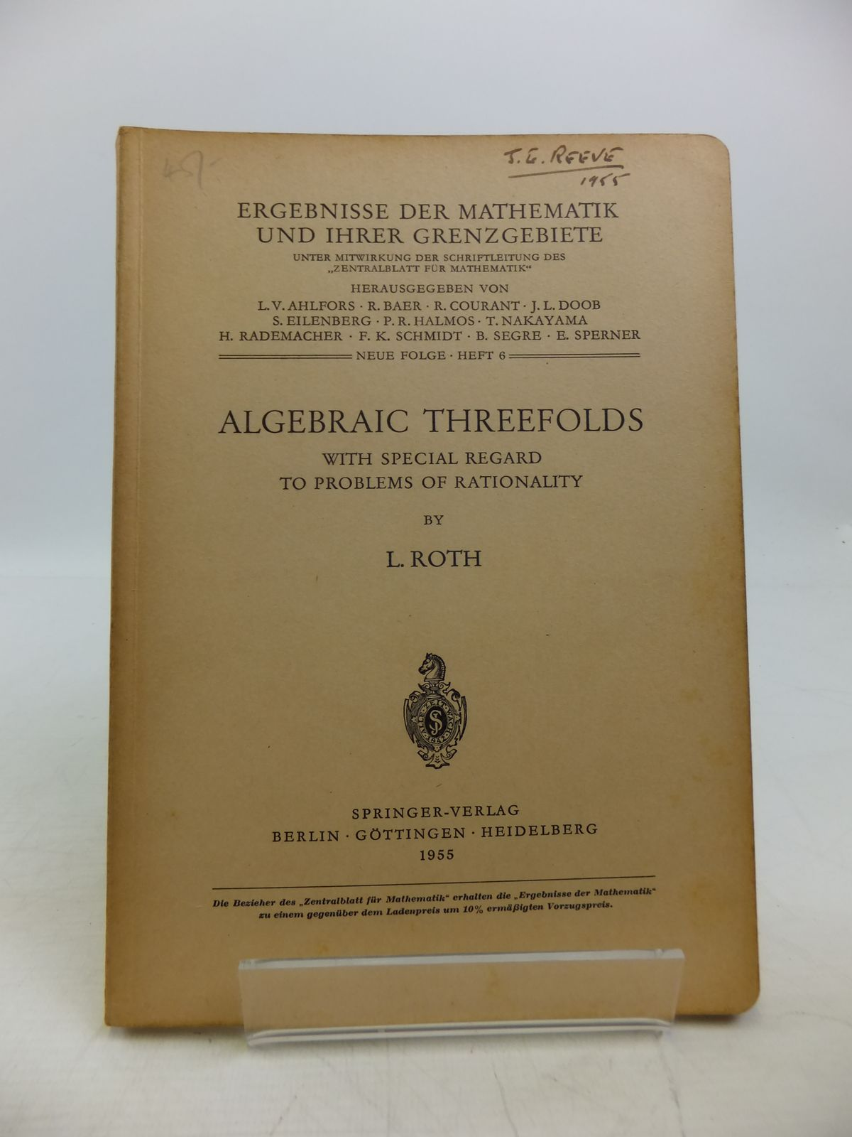 Photo of ALGEBRAIC THREEFOLDS WITH SPECIAL REGARD TO THE PROBLEMS OF RATIONALITY written by Roth, L. published by Springer-Verlag (STOCK CODE: 1811661)  for sale by Stella & Rose's Books
