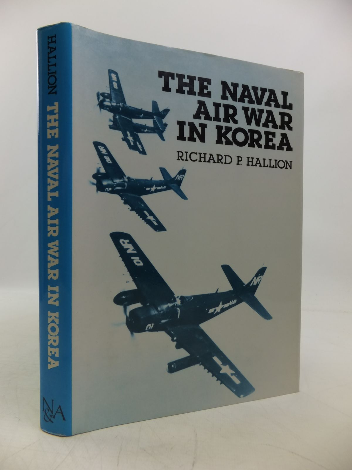 Photo of THE NAVAL AIR WAR IN KOREA written by Hallion, Richard P. published by Nautical & Aviation Publishing Company Of America (STOCK CODE: 1811668)  for sale by Stella & Rose's Books