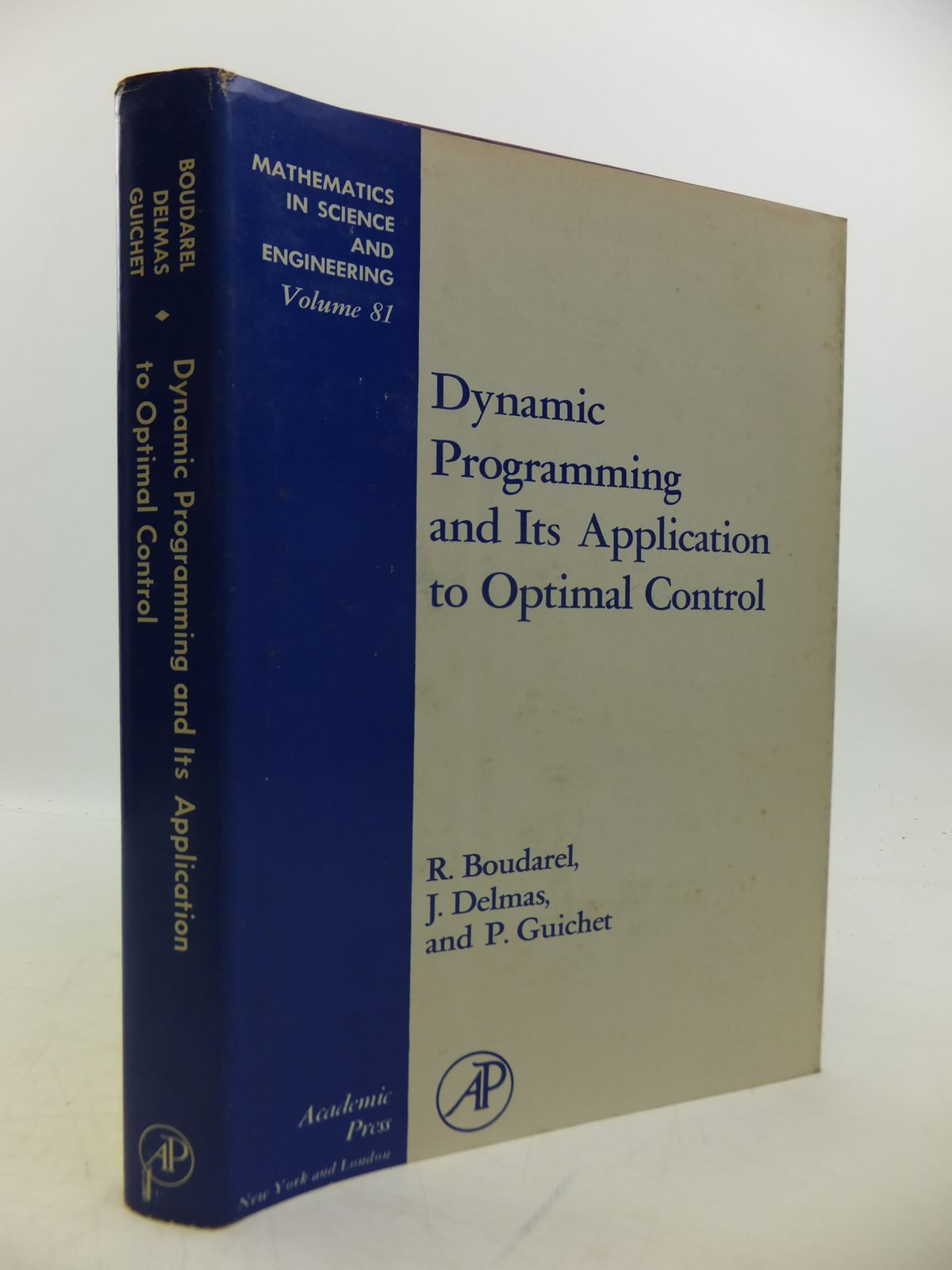 Photo of DYNAMIC PROGRAMMING AND ITS APPLICATION TO OPTIMAL CONTROL written by Boudarel, R. Delmas, J. Guichet, P. published by Academic Press (STOCK CODE: 1811757)  for sale by Stella & Rose's Books