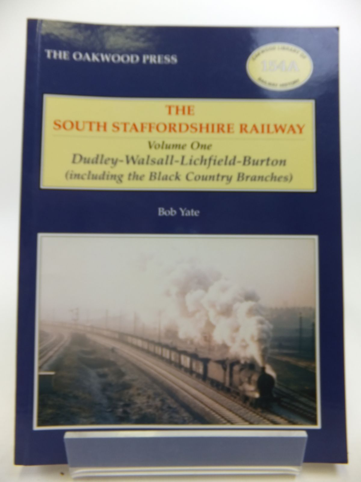 Photo of THE SOUTH STAFFORDSHIRE RAILWAY VOLUME ONE DUDLEY-WALSALL-LICHFIELD-BURTON- Stock Number: 1811963