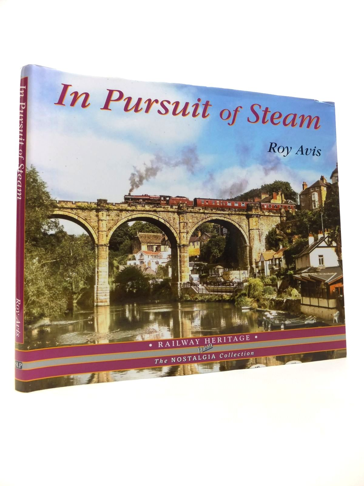 Photo of IN PURSUIT OF STEAM written by Avis, Roy published by Silver Link Publishing (STOCK CODE: 1812093)  for sale by Stella & Rose's Books