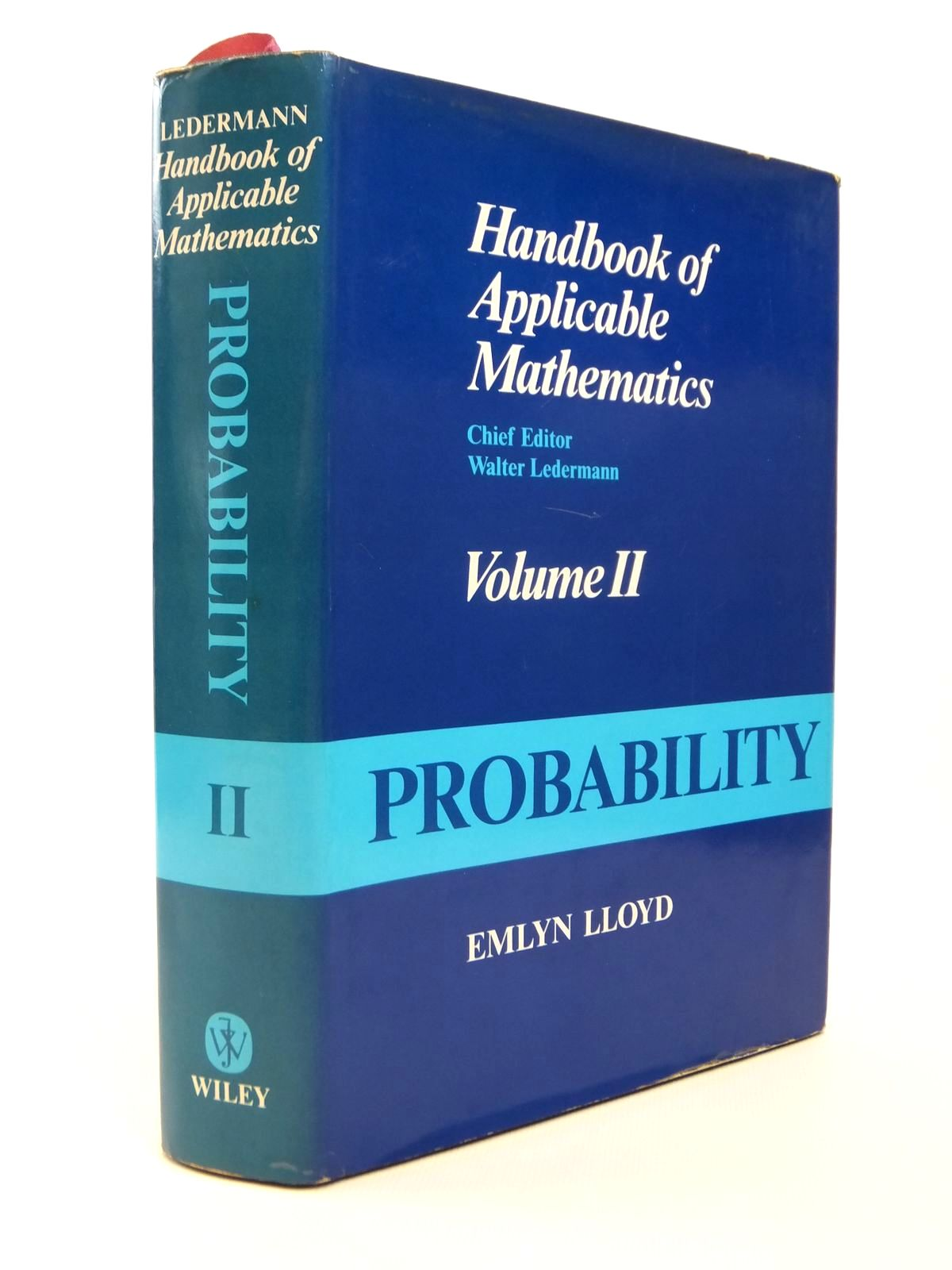 Photo of HANDBOOK OF APPLICABLE MATHEMATICS VOLUME II: PROBABILITY written by Lloyd, Emlyn published by John Wiley & Sons (STOCK CODE: 1812505)  for sale by Stella & Rose's Books