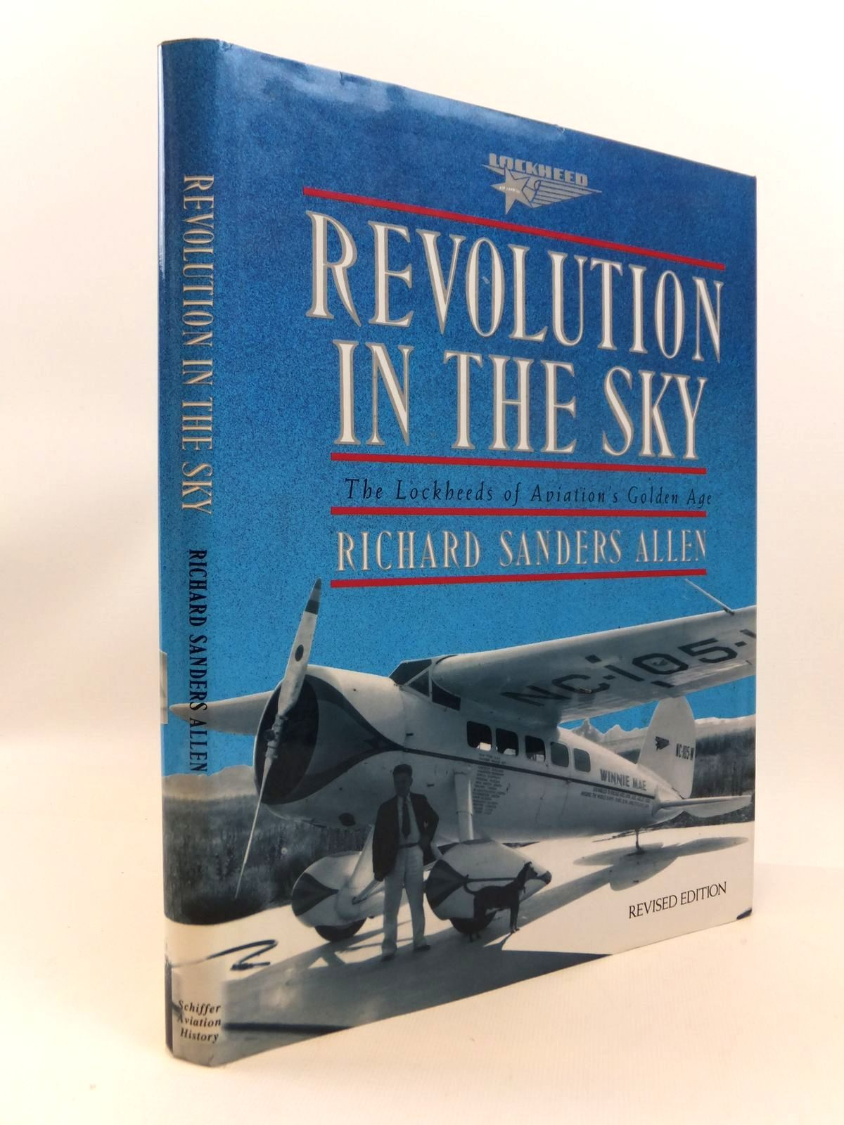 Photo of REVOLUTION IN THE SKY THE LOCKHEEDS OF AVIATION'S GOLDEN AGE written by Allen, Richard Sanders published by Schiffer Aviation History (STOCK CODE: 1812541)  for sale by Stella & Rose's Books