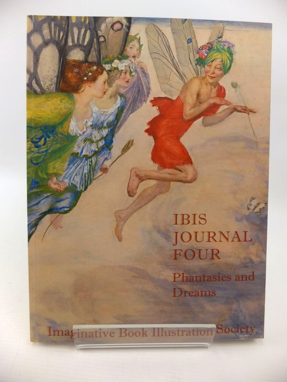 Photo of THE IBIS JOURNAL 4 PHANTASIES AND DREAMS written by Beare, Geoffrey illustrated by Bell, Robert Anning Hughes, Arthur Anderson, Florence Mary published by The Imaginative Book Illustration Society (STOCK CODE: 1812716)  for sale by Stella & Rose's Books