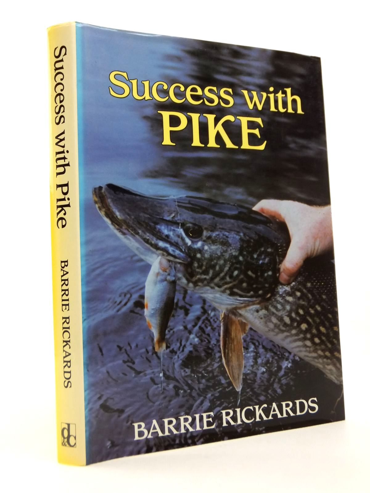 Photo of SUCCESS WITH PIKE written by Rickards, Barrie published by David & Charles (STOCK CODE: 1812746)  for sale by Stella & Rose's Books