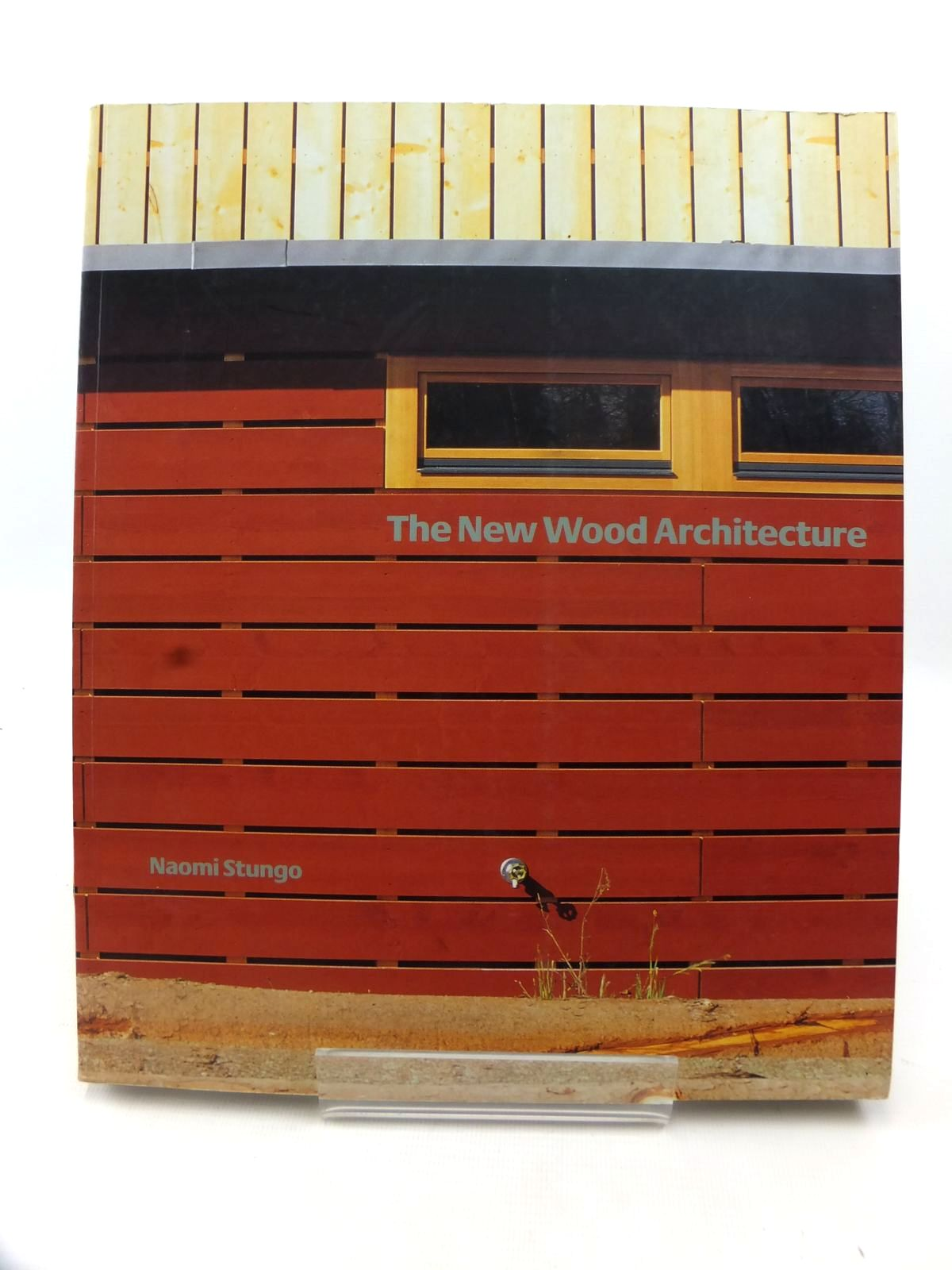 Photo of THE NEW WOOD ARCHITECTURE written by Stungo, Naomi published by Laurence King Publishing (STOCK CODE: 1812811)  for sale by Stella & Rose's Books
