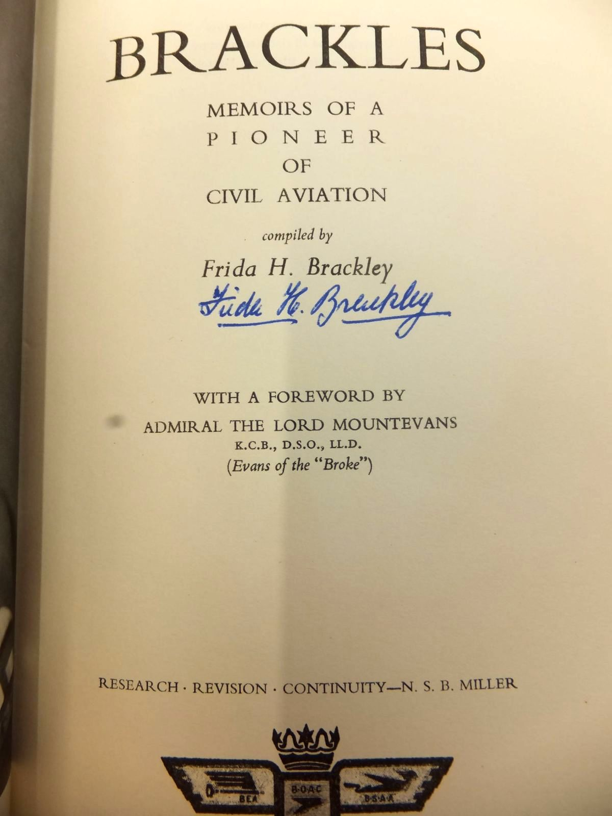 Photo of BRACKLES: MEMOIRS OF A PIONEER OF CIVIL AVIATION written by Brackley, Frida H. published by W. & J. Mackay & Co. Ltd. (STOCK CODE: 1812898)  for sale by Stella & Rose's Books