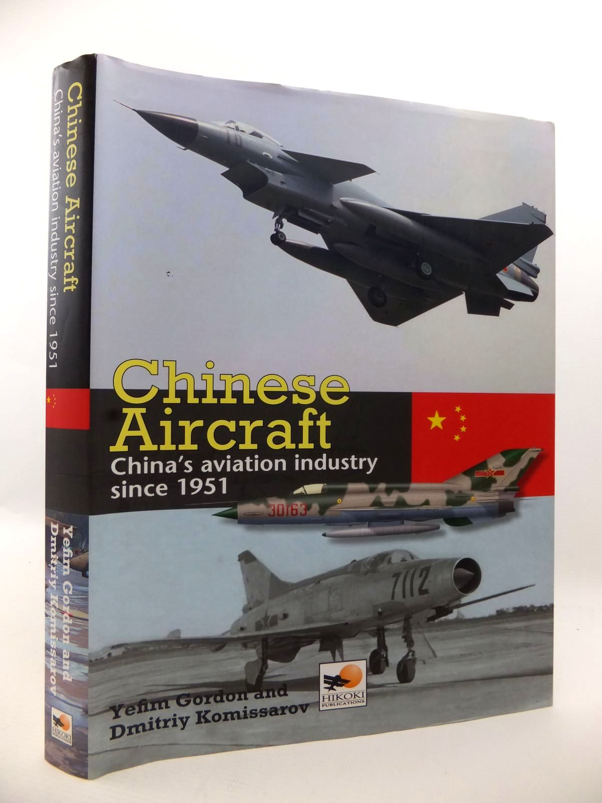 Photo of CHINESE AIRCRAFT: CHINA'S AVIATION INDUSTRY SINCE 1951 written by Gordon, Yefim