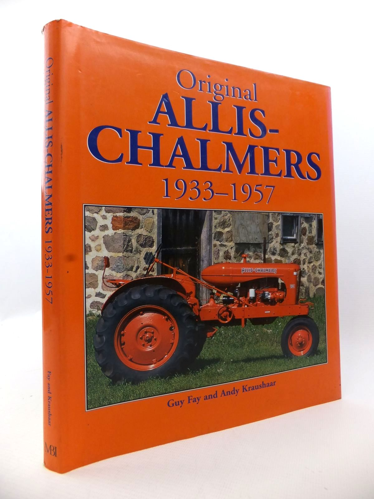 Photo of ORIGINAL ALLIS-CHALMERS 1933-1957 written by Fay, Guy<br />Kraushaar, Andy published by MBI Publishing (STOCK CODE: 1813146)  for sale by Stella & Rose's Books