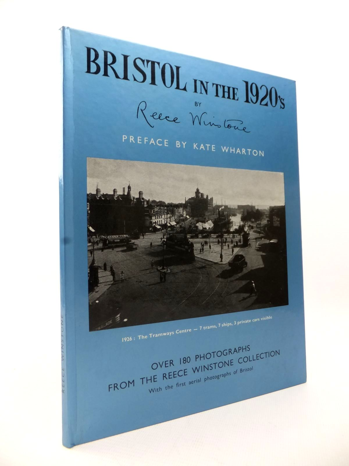 Photo of BRISTOL IN THE 1920'S written by Winstone, Reece published by Reece Winstone (STOCK CODE: 1813232)  for sale by Stella & Rose's Books