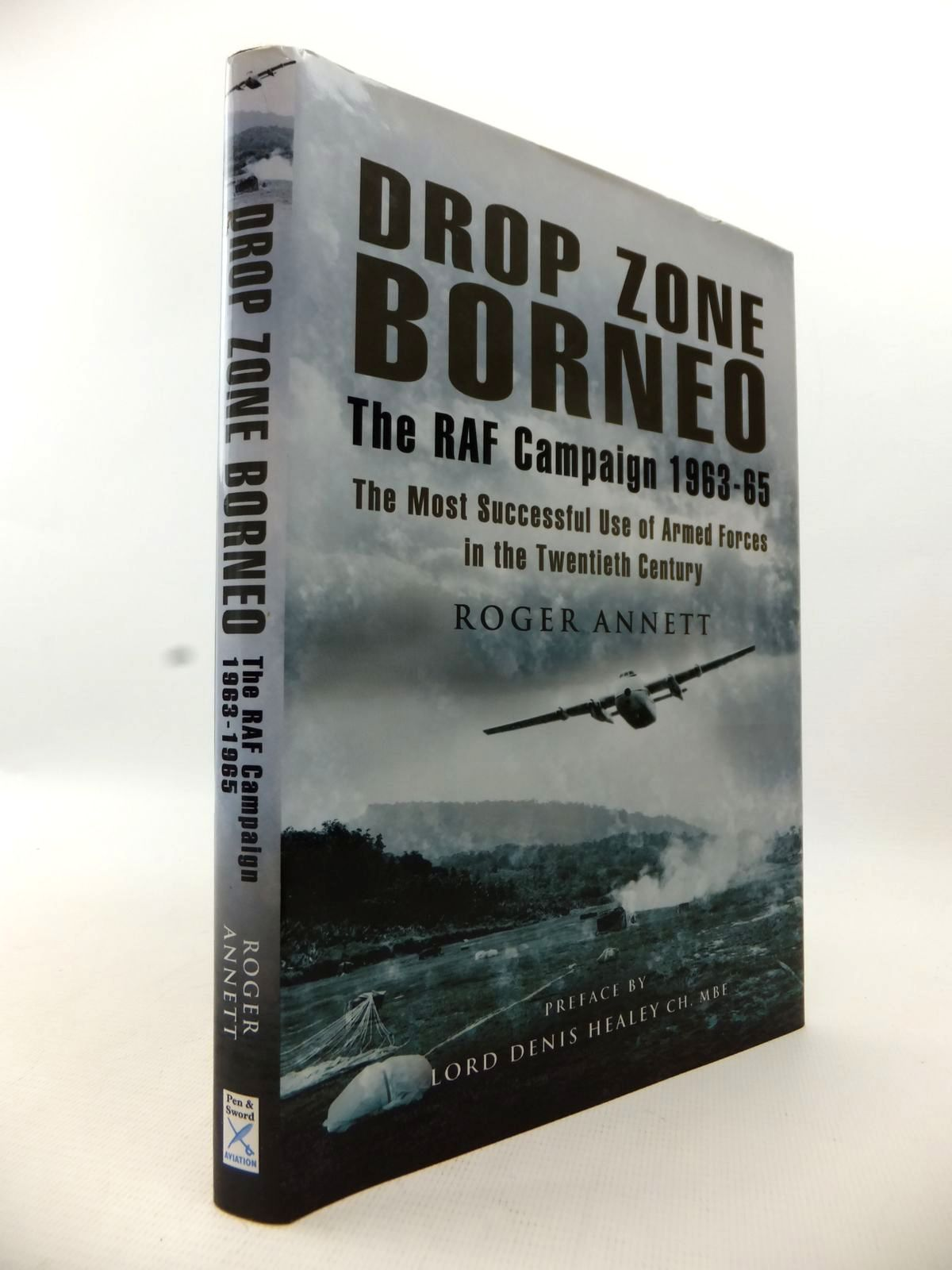 Photo of DROP ZONE BORNEO: THE RAF CAMPAIGN 1963-65- Stock Number: 1813237