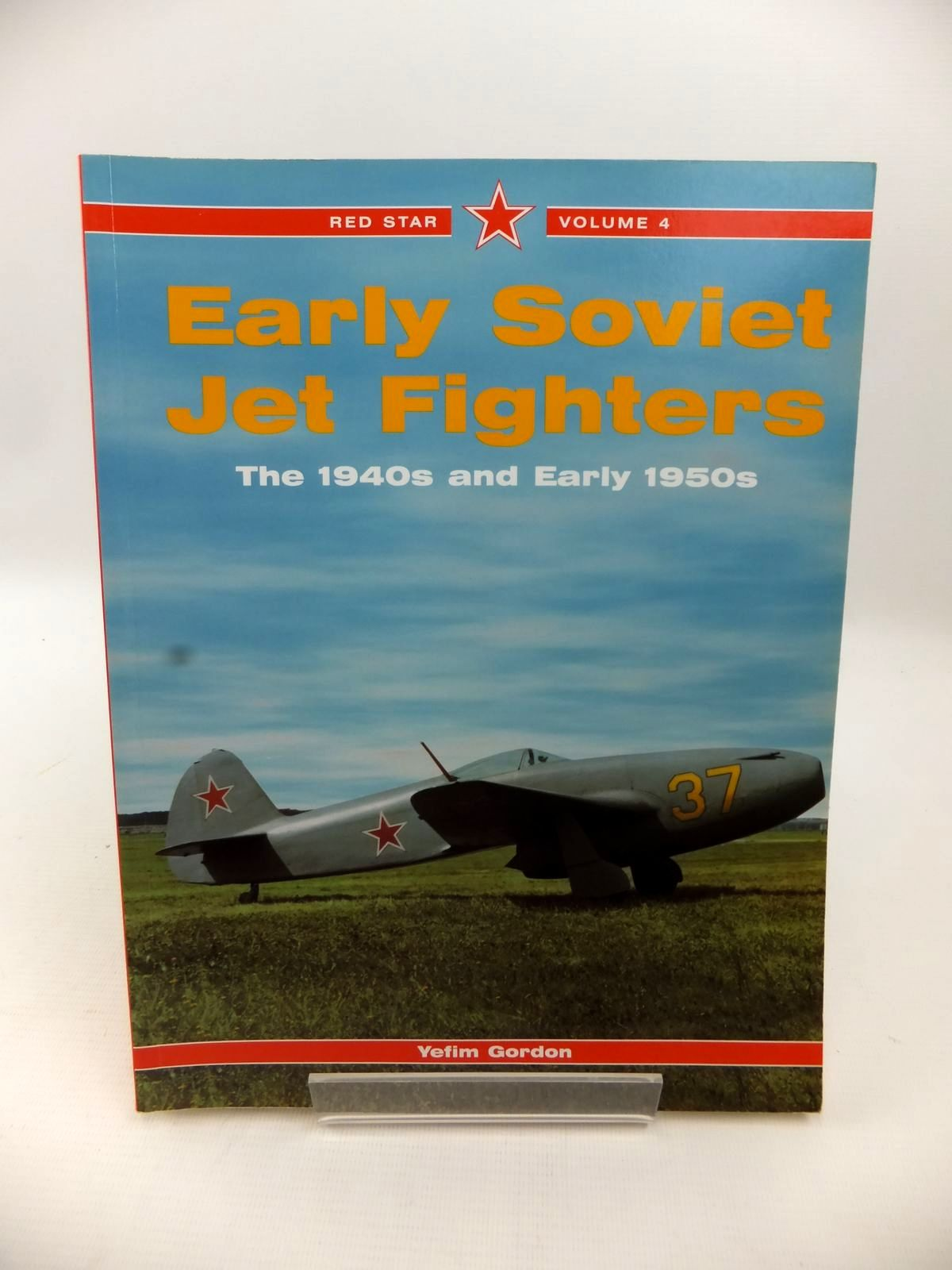 Photo of EARLY SOVIET JET FIGHTERS: THE 1940S AND EARLY 1950S written by Gordon, Yefim published by Midland Publishing (STOCK CODE: 1813478)  for sale by Stella & Rose's Books