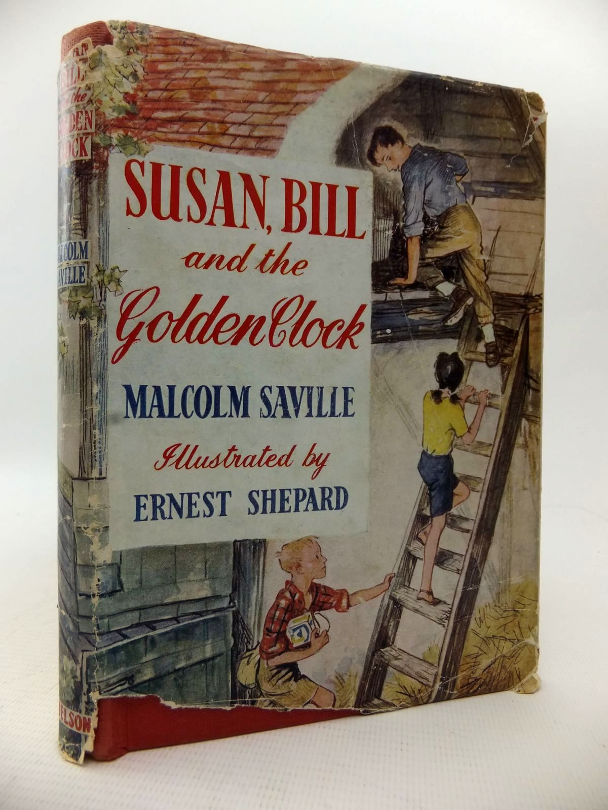 Photo of SUSAN, BILL AND THE GOLDEN CLOCK written by Saville, Malcolm illustrated by Shepard, E.H. published by Thomas Nelson and Sons Ltd. (STOCK CODE: 1813683)  for sale by Stella & Rose's Books