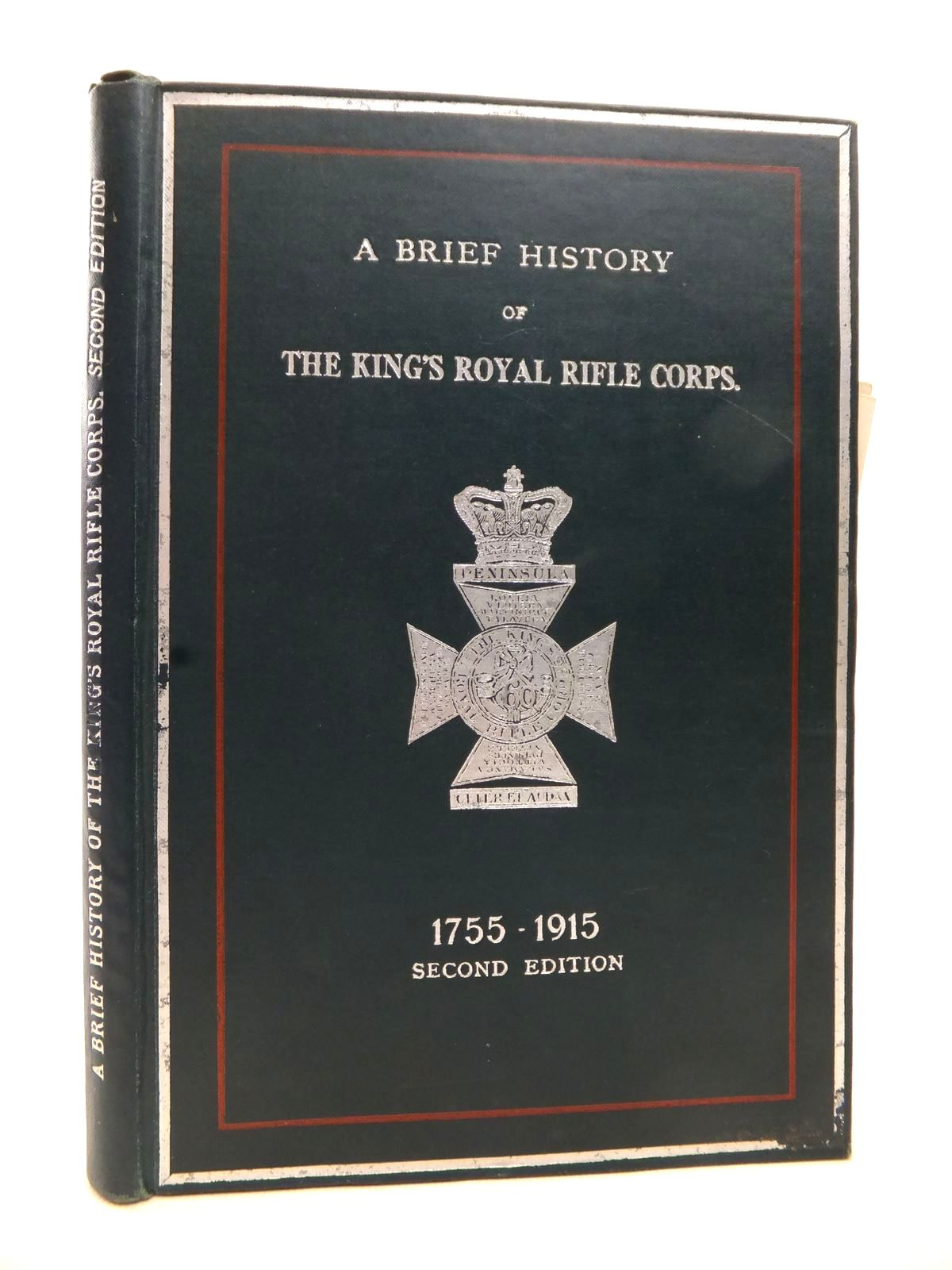 Photo of A BRIEF HISTORY OF THE KING'S ROYAL RIFLE CORPS 1755 TO 1915 written by Hutton, Edward (STOCK CODE: 1813737)  for sale by Stella & Rose's Books