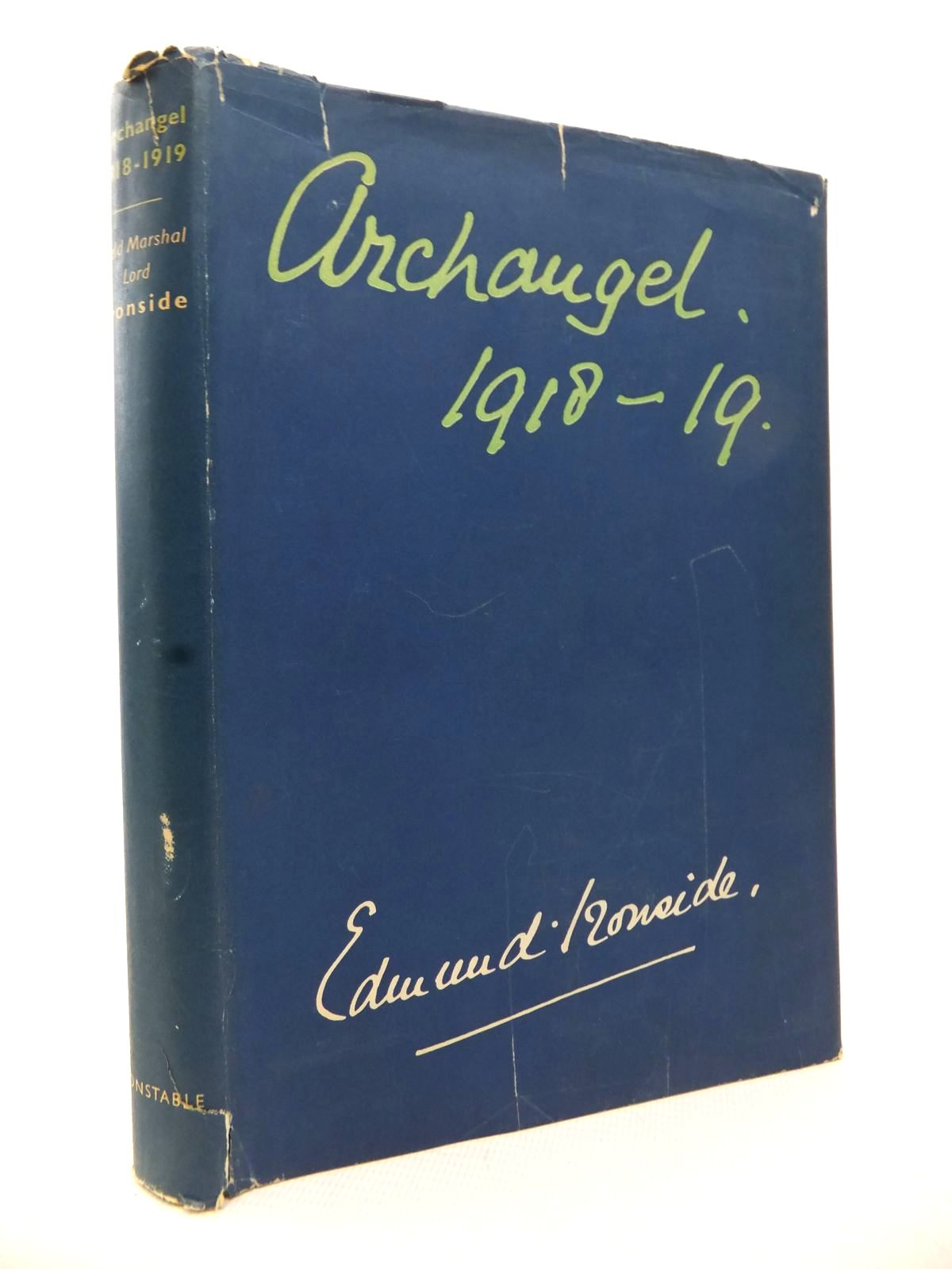 Photo of ARCHANGEL 1918-1919 written by Ironside, Edward published by Constable (STOCK CODE: 1813812)  for sale by Stella & Rose's Books