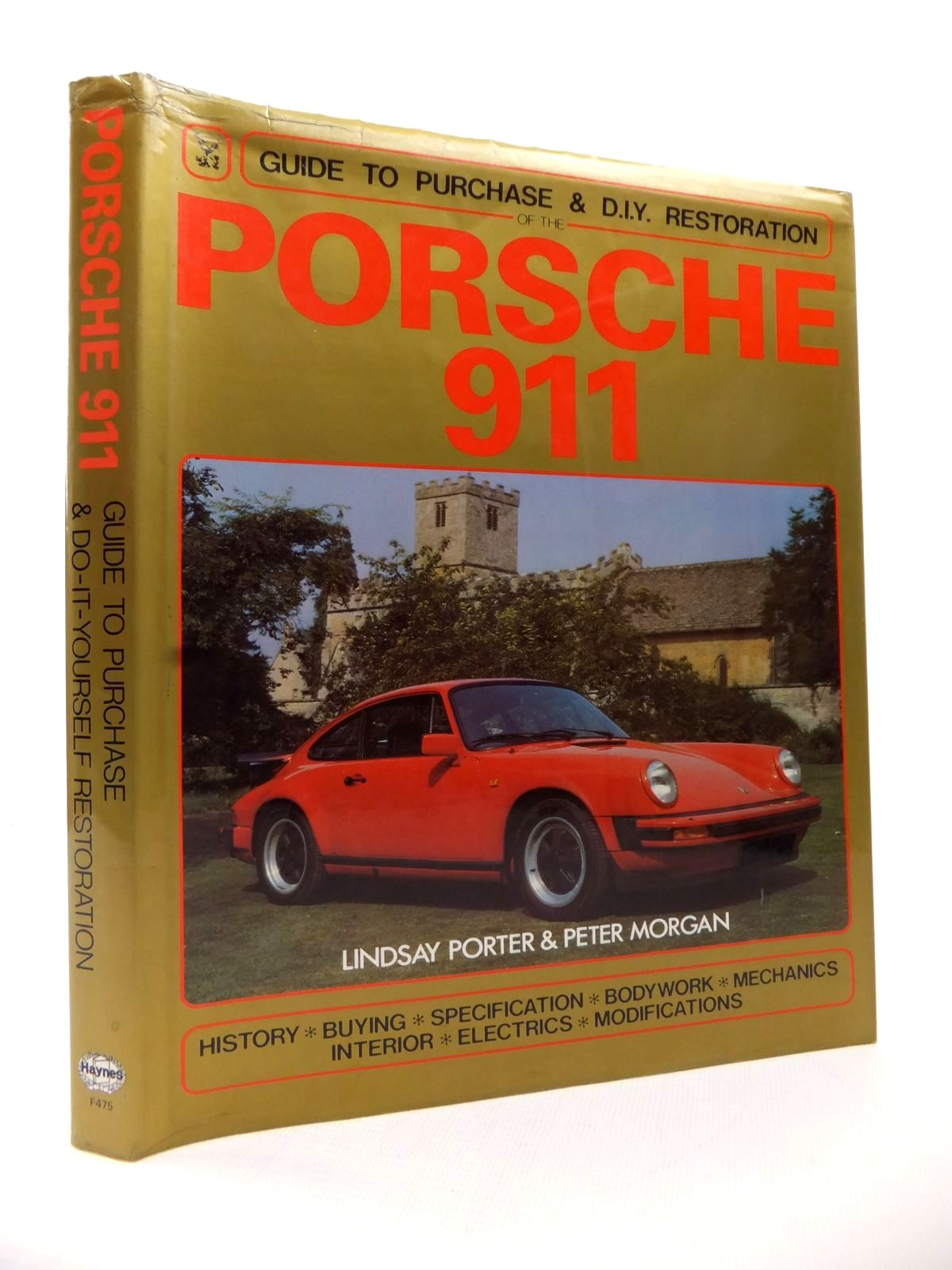 Photo of PORSCHE 911 GUIDE TO PURCHASE & DIY RESTORATION written by Porter, Lindsay Morgan, Peter published by Haynes Publishing Group, Foulis (STOCK CODE: 1813926)  for sale by Stella & Rose's Books