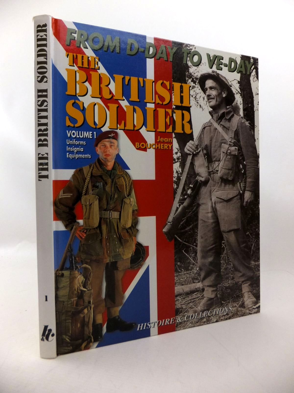 Photo of THE BRITISH TOMMY IN NORTH WEST EUROPE 1944-1945 VOLUME 1- Stock Number: 1814030