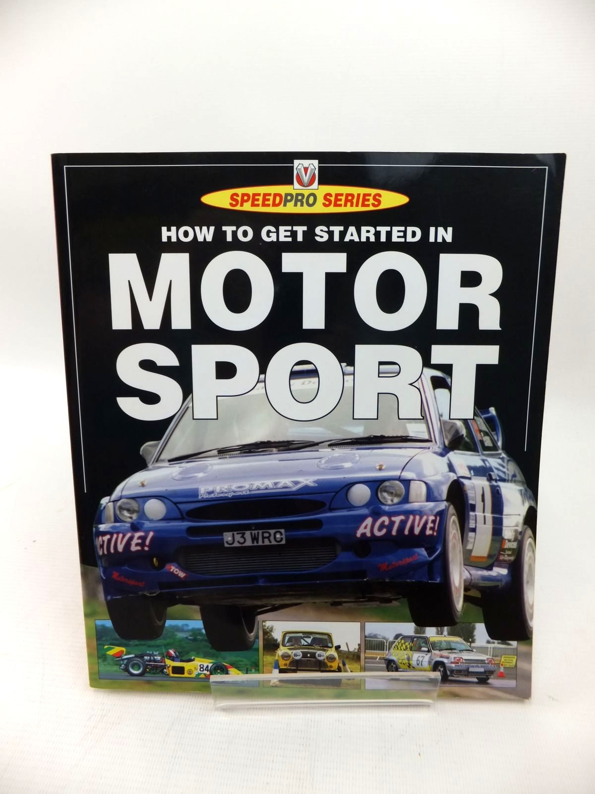 Photo of HOW TO GET STARTED IN MOTOR SPORT written by Collins, S.S. published by Veloce Publishing (STOCK CODE: 1814157)  for sale by Stella & Rose's Books