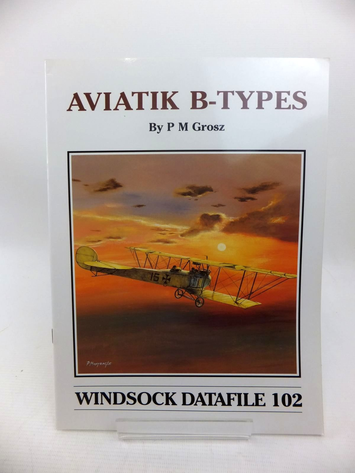 Photo of AVIATIK B-TYPES written by Grosz, Peter M. published by Albatros Productions Ltd. (STOCK CODE: 1814210)  for sale by Stella & Rose's Books