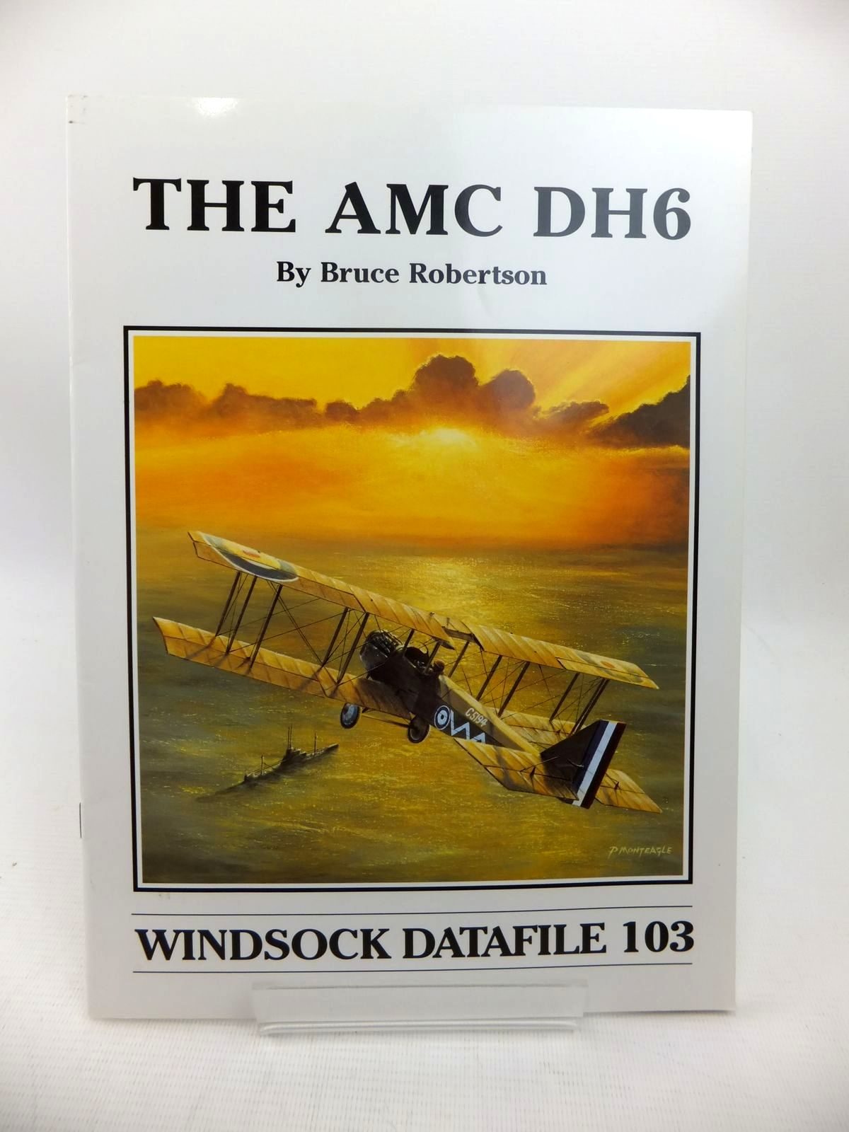 Photo of THE AMC DH6 written by Robertson, Bruce published by Albatros Productions Ltd. (STOCK CODE: 1814211)  for sale by Stella & Rose's Books