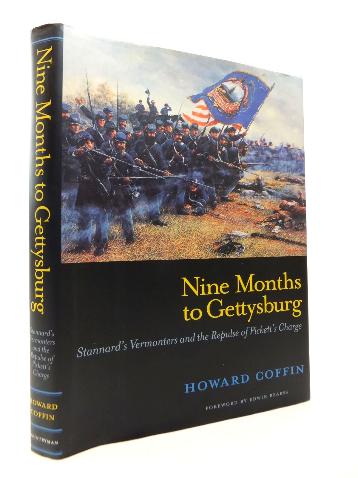 Photo of NINE MONTHS TO GETTYSBURG: STANNARD'S VERMONTERS AND THE REPULSE OF PICKETT'S CHARGE- Stock Number: 1814239