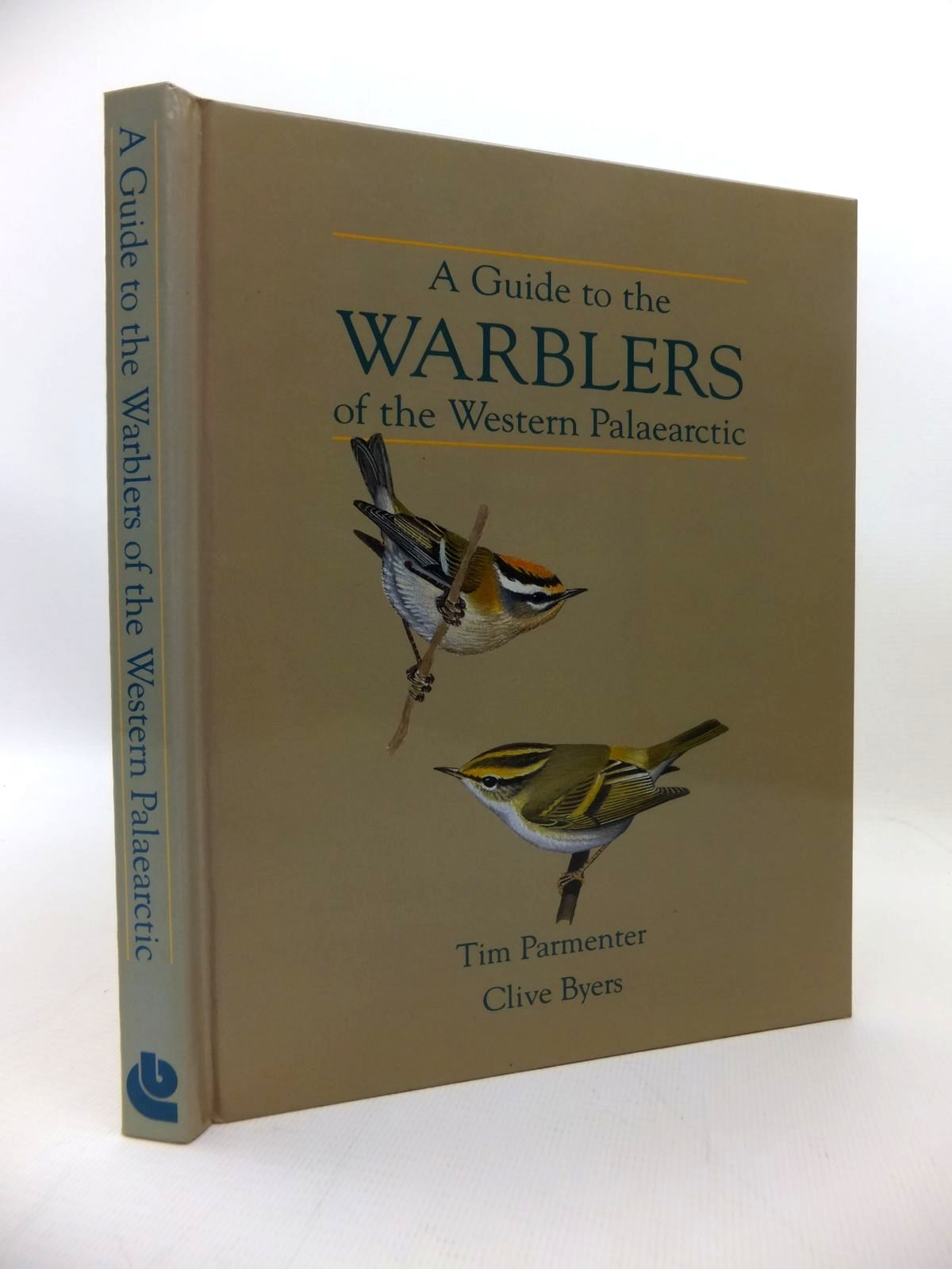 Photo of A GUIDE TO WARBLERS OF THE WESTERN PALAEARCTIC written by Parmenter, Tim Byers, Clive published by Bruce Coleman (STOCK CODE: 1814470)  for sale by Stella & Rose's Books