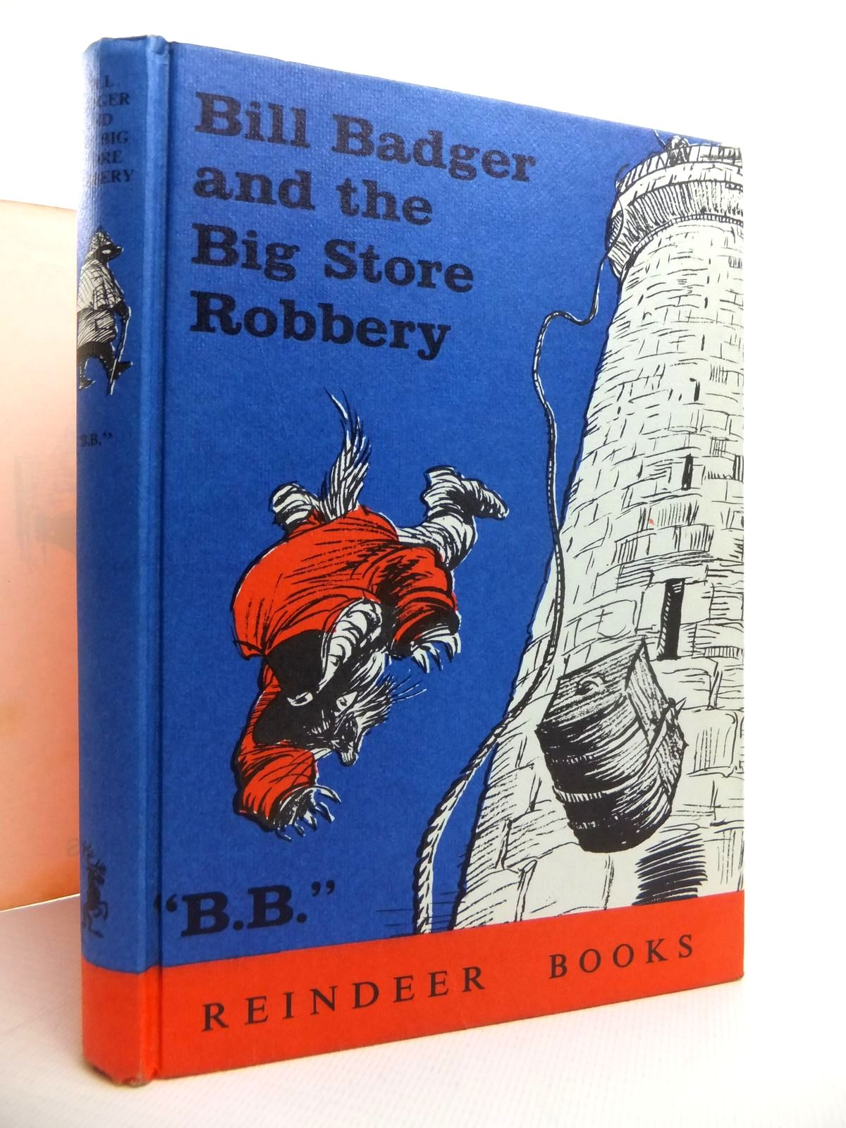 Photo of BILL BADGER AND THE BIG STORE ROBBERY written by BB,  illustrated by BB,  published by Hamish Hamilton (STOCK CODE: 1814563)  for sale by Stella & Rose's Books