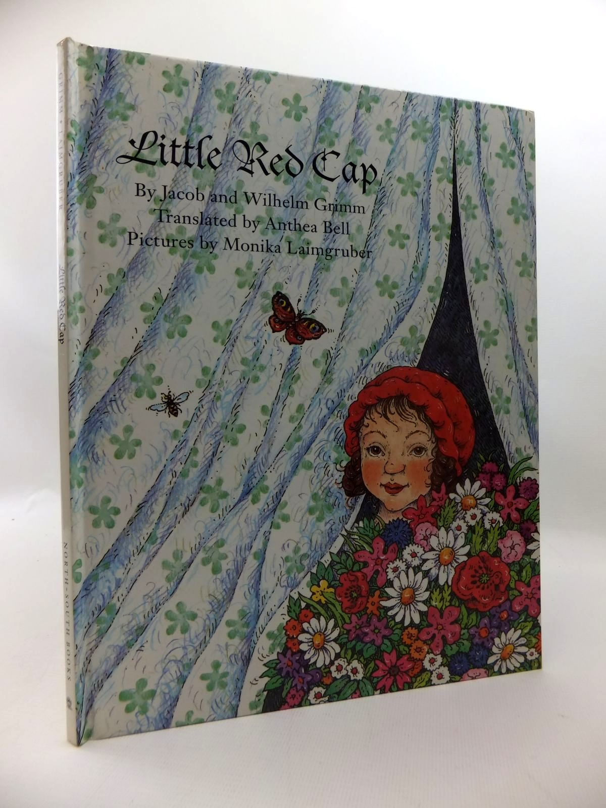 Photo of LITTLE RED CAP written by Grimm, Brothers<br />Bell, Anthea illustrated by Laimgruber, Monika published by North-South Books (STOCK CODE: 1814595)  for sale by Stella & Rose's Books