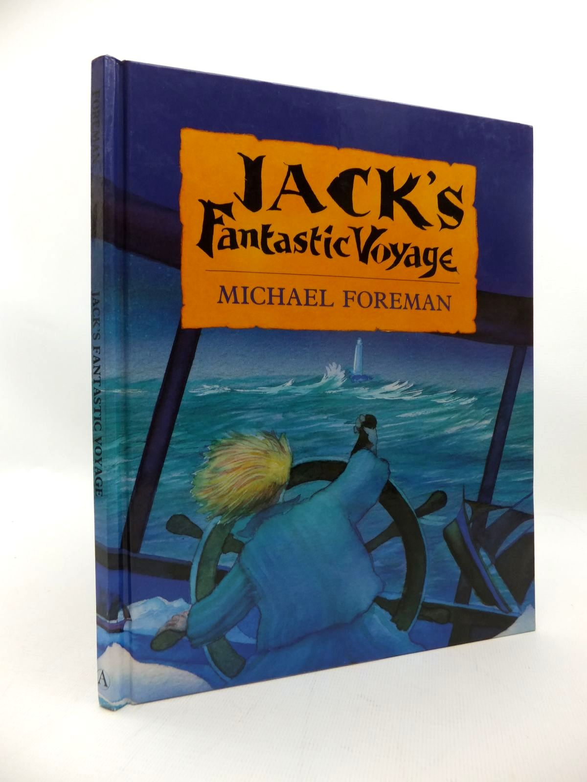 Photo of JACK'S FANTASTIC VOYAGE written by Foreman, Michael illustrated by Foreman, Michael published by Andersen Press (STOCK CODE: 1814631)  for sale by Stella & Rose's Books
