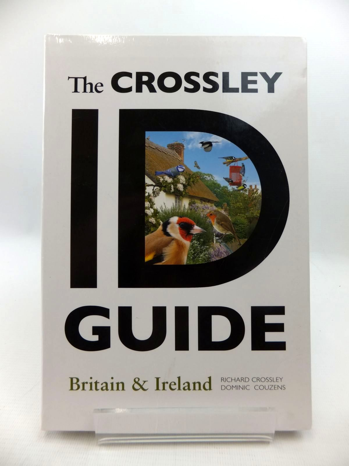 Photo of THE CROSSLEY ID GUIDE: BRITAIN & IRELAND written by Crossley, Richard Couzens, Dominic published by Princeton University Press (STOCK CODE: 1814673)  for sale by Stella & Rose's Books