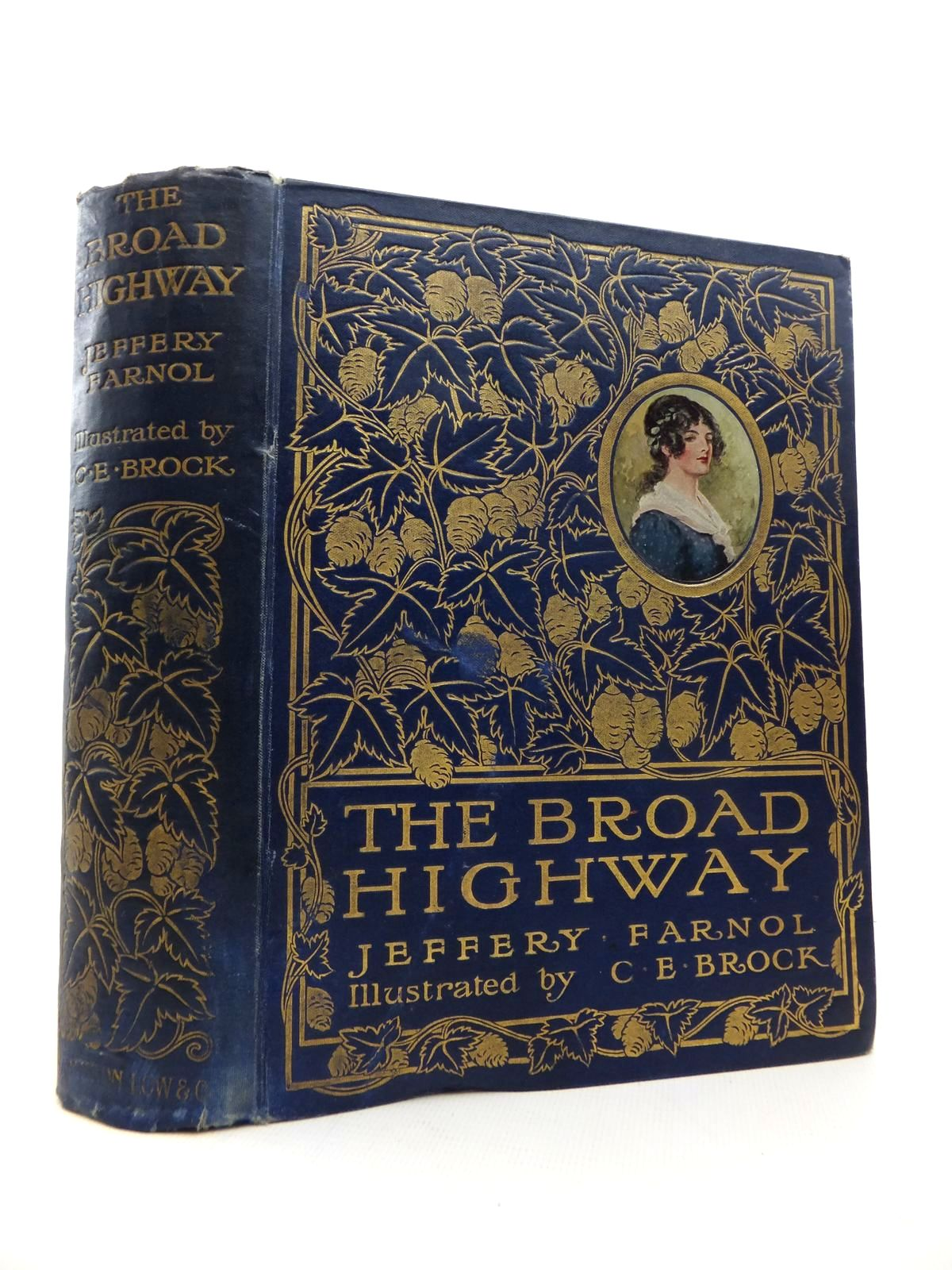 Photo of THE BROAD HIGHWAY written by Farnol, Jeffery illustrated by Brock, C.E. published by Sampson Low, Marston & Co. Ltd. (STOCK CODE: 1814677)  for sale by Stella & Rose's Books