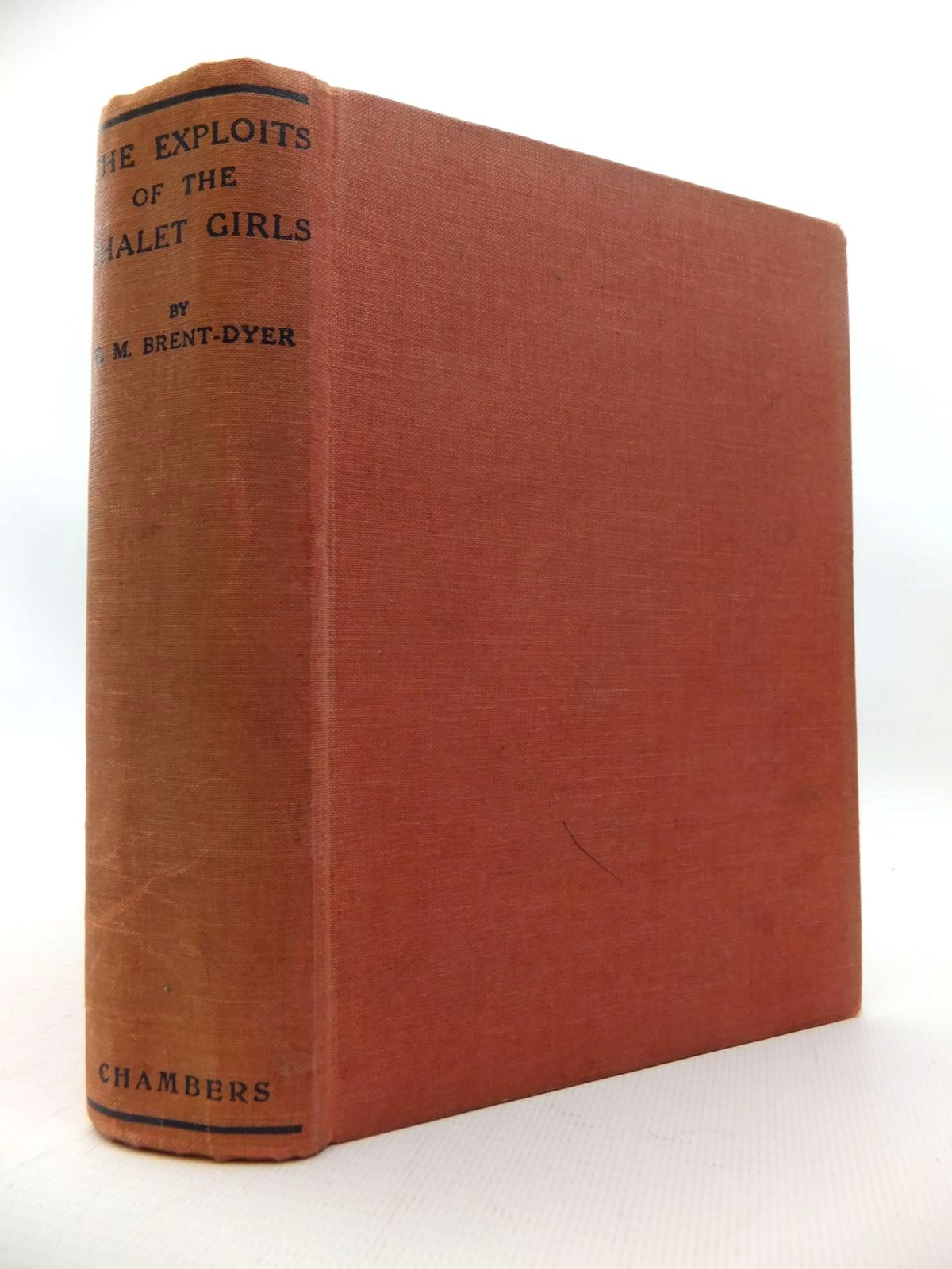 Photo of THE EXPLOITS OF THE CHALET GIRLS written by Brent-Dyer, Elinor M. illustrated by Brisley, Nina K. published by W. & R. Chambers Limited (STOCK CODE: 1814710)  for sale by Stella & Rose's Books