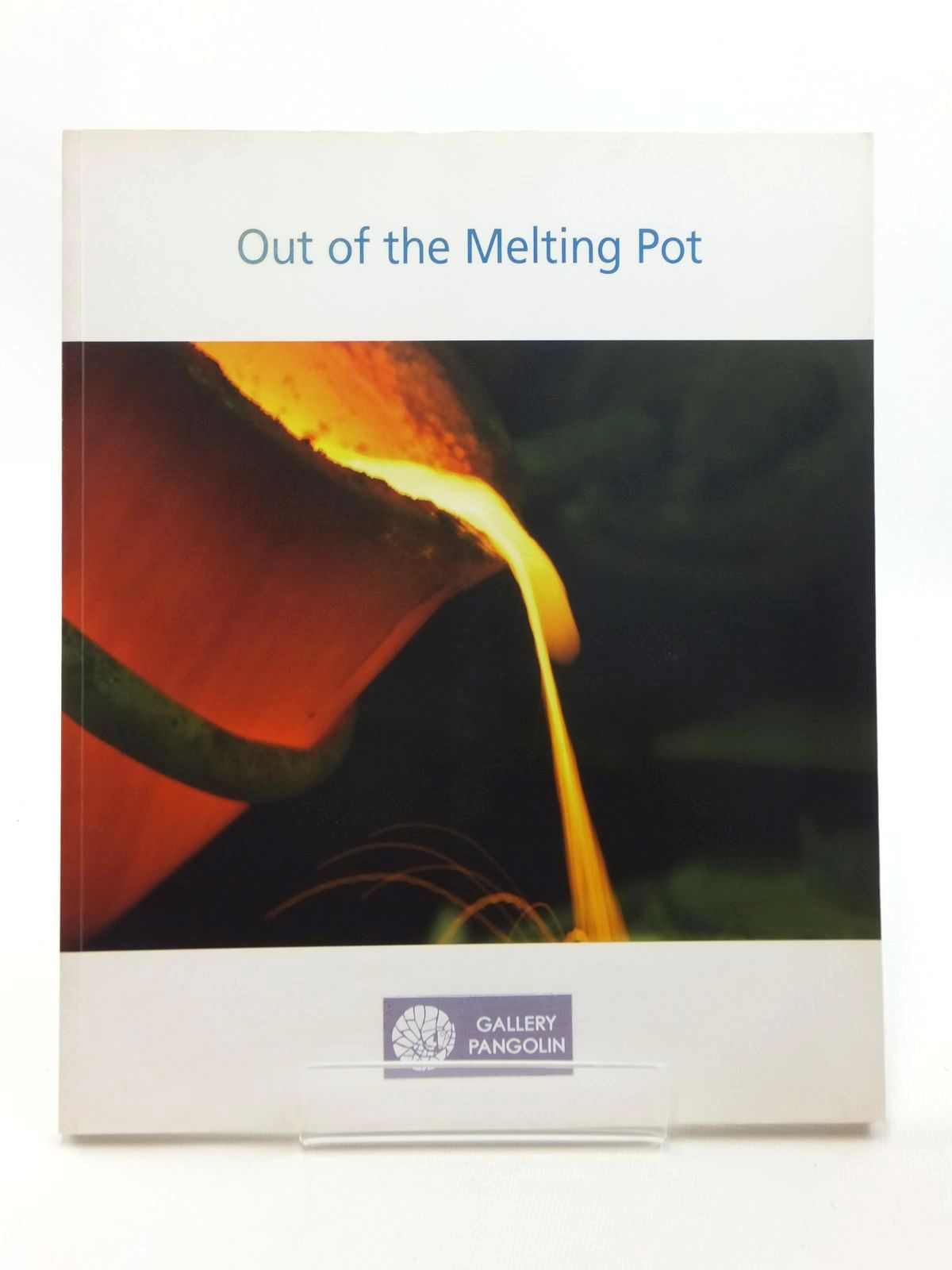Photo of OUT OF THE MELTING POT written by McEwen, John published by Dexia (STOCK CODE: 1814813)  for sale by Stella & Rose's Books