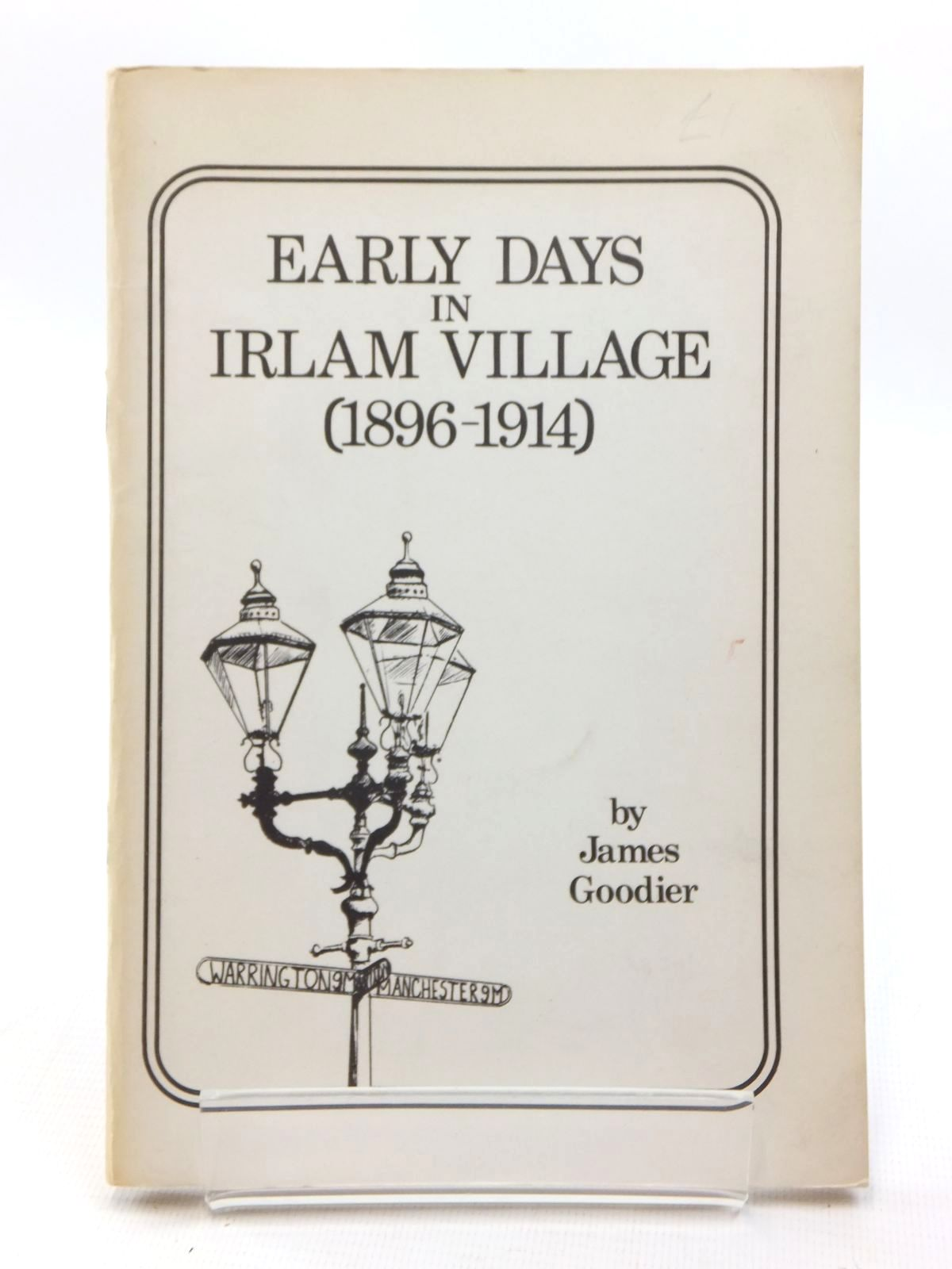 Photo of EARLY DAYS IN IRLAM VILLAGE (1896-1914) written by Goodier, James published by Irlam And Cadishead History Society (STOCK CODE: 1814830)  for sale by Stella & Rose's Books