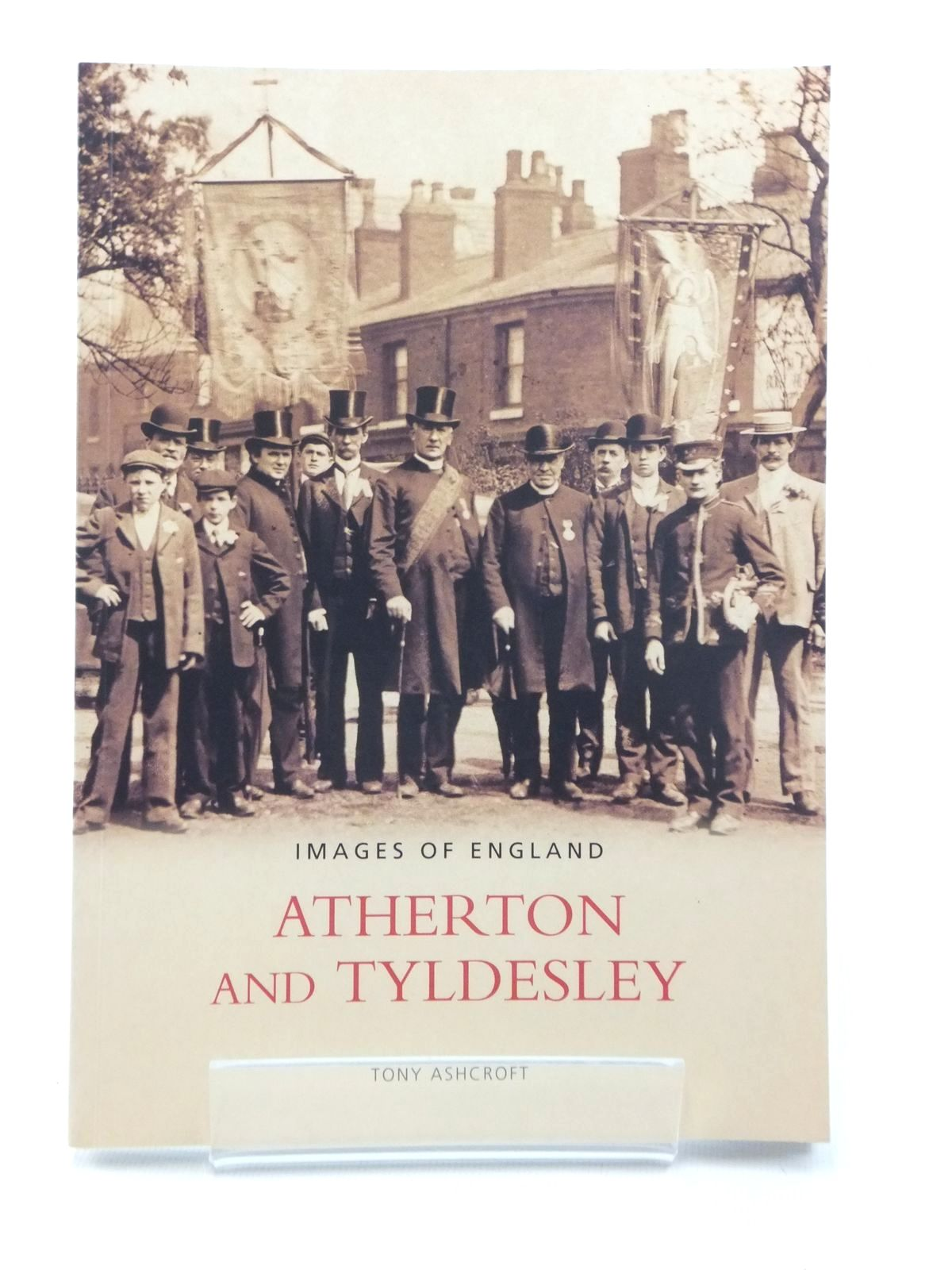 Photo of ATHERTON AND TYLDESLEY (IMAGES OF ENGLAND)- Stock Number: 1814833