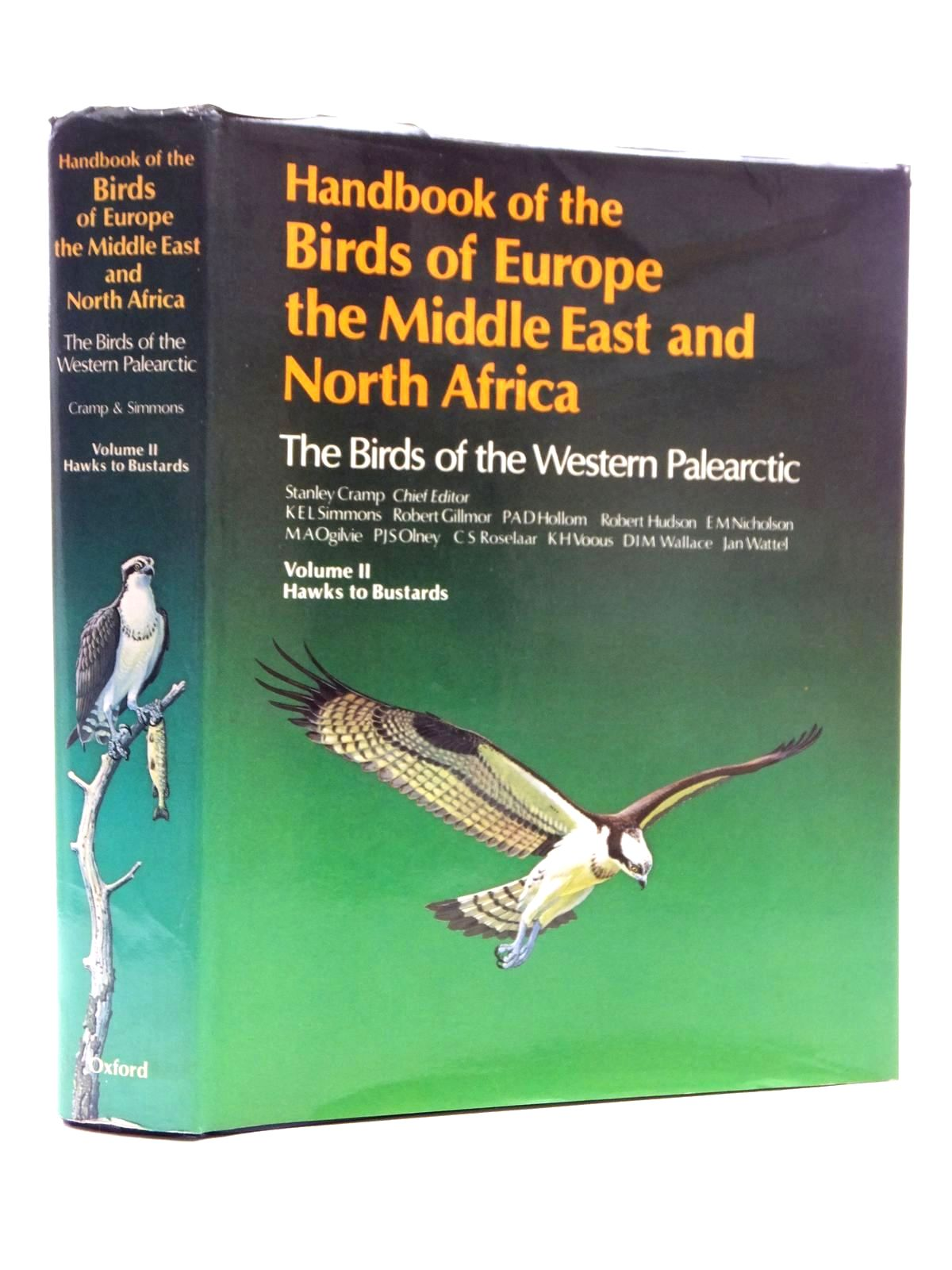 Photo of HANDBOOK OF THE BIRDS OF EUROPE THE MIDDLE EAST AND NORTH AFRICA VOLUME II HAWKS TO BUSTARDS written by Cramp, Stanley<br />et al,  illustrated by Coombs, C.J.F.<br />Hayman, Peter<br />Willis, Ian published by Oxford University Press (STOCK CODE: 1814904)  for sale by Stella & Rose's Books
