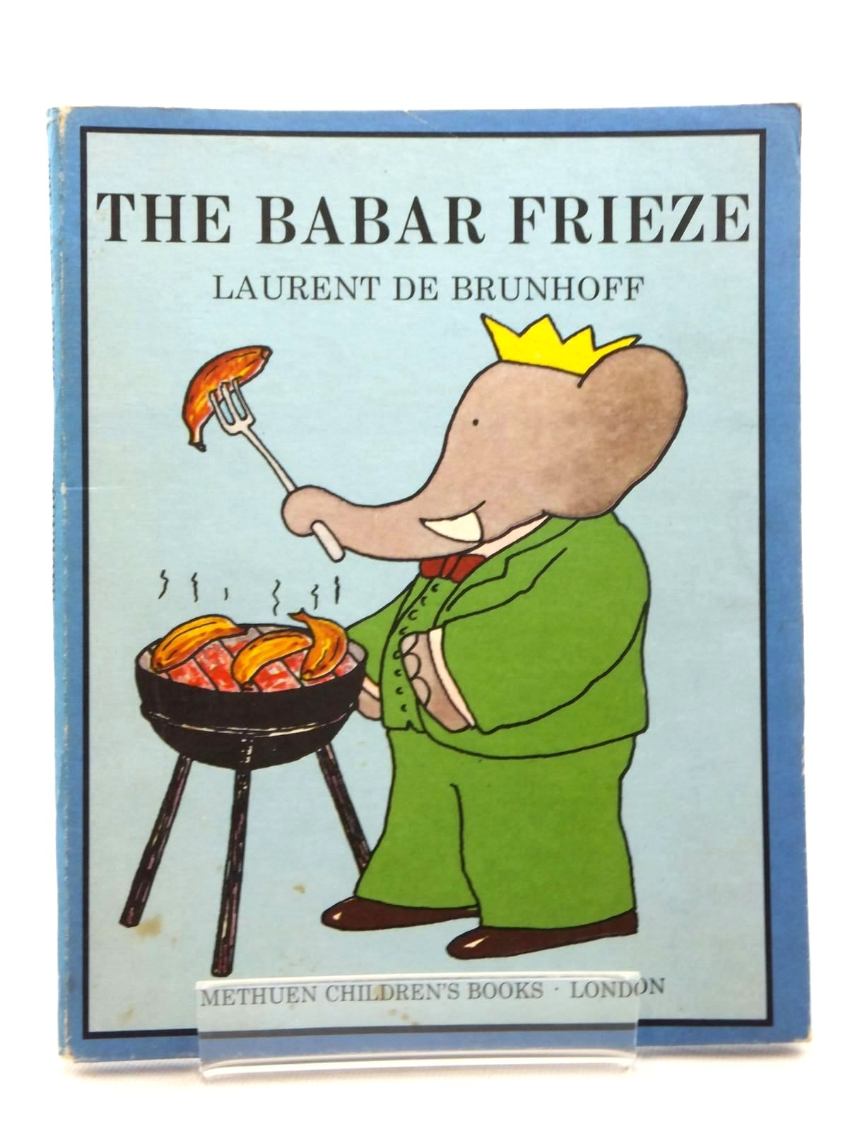 Photo of THE BABAR FRIEZE written by De Brunhoff, Laurent Jones, Olive illustrated by De Brunhoff, Laurent published by Methuen Children's Books Ltd. (STOCK CODE: 1814936)  for sale by Stella & Rose's Books