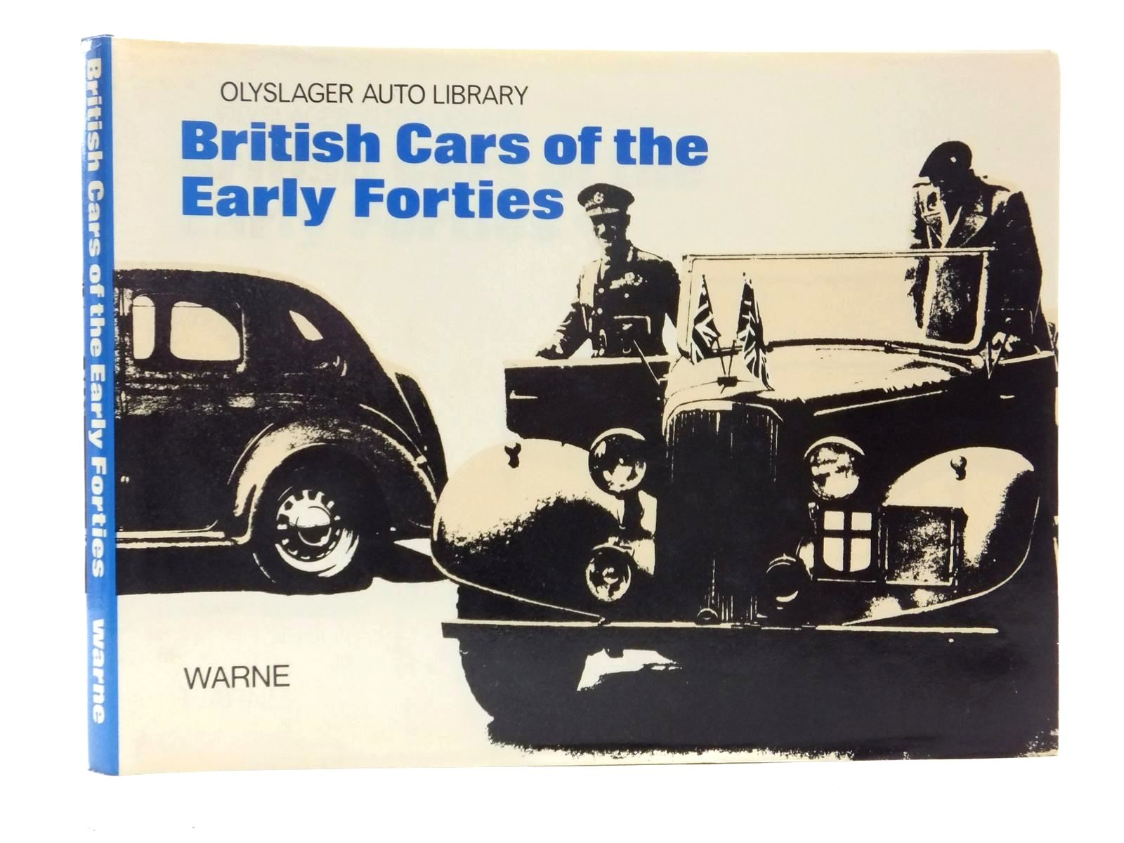 Photo of BRITISH CARS OF THE EARLY FORTIES 1940-1946 written by Vanderveen, Bart H. published by Frederick Warne & Co Ltd. (STOCK CODE: 1814985)  for sale by Stella & Rose's Books